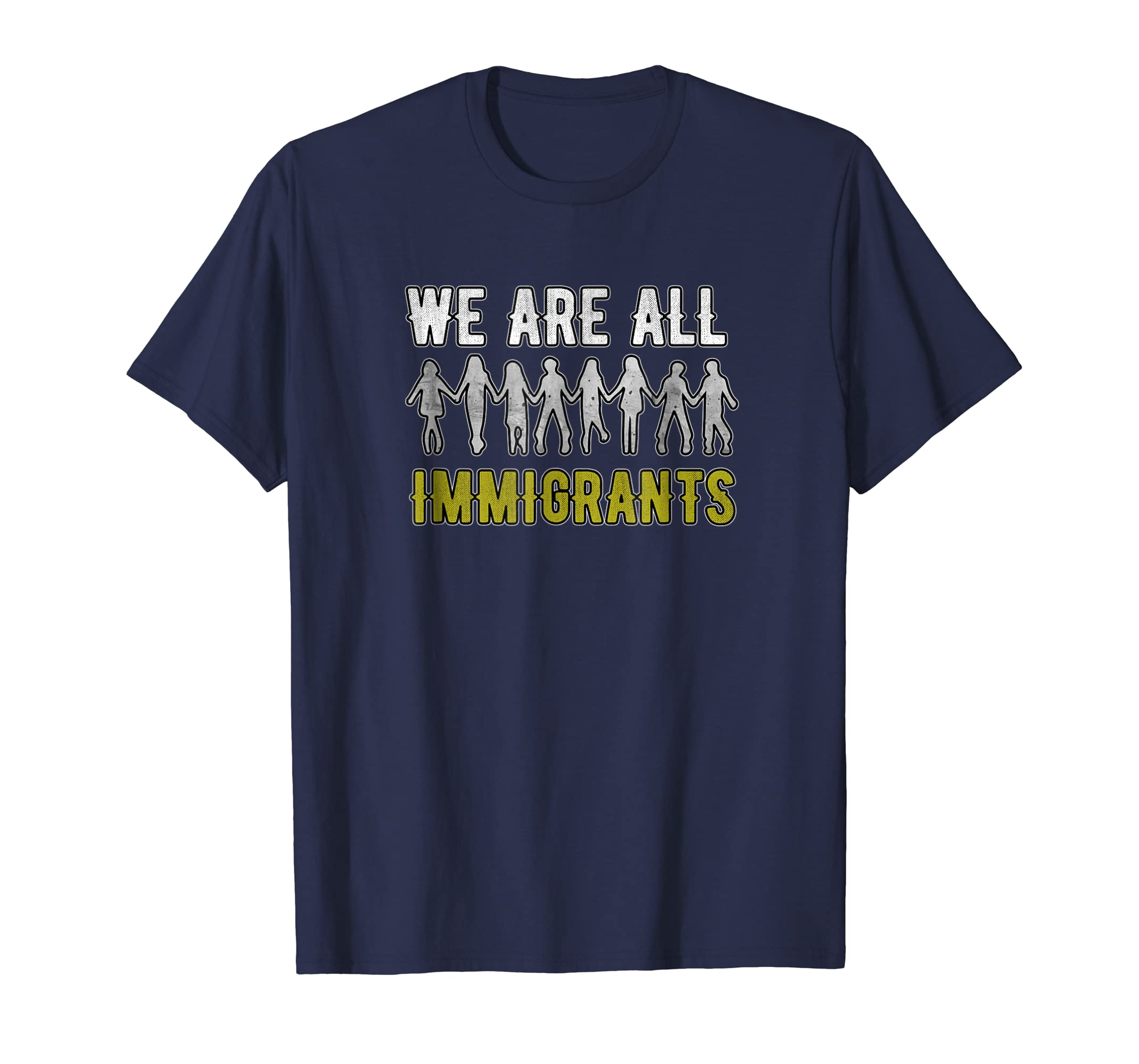 We are all immigrants Tshirt Vintage Perfect Great Tee