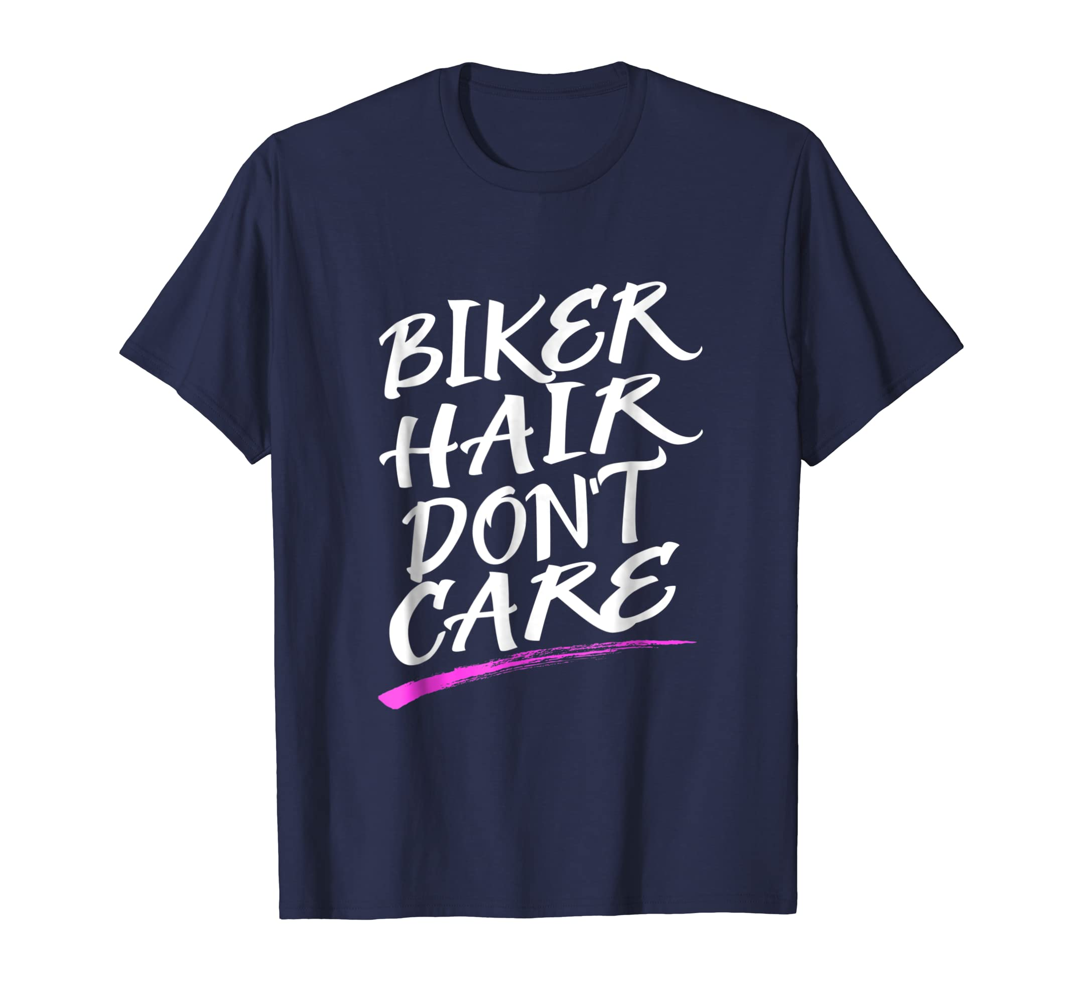 Biker Hair Don't Care TShirt-alottee gift