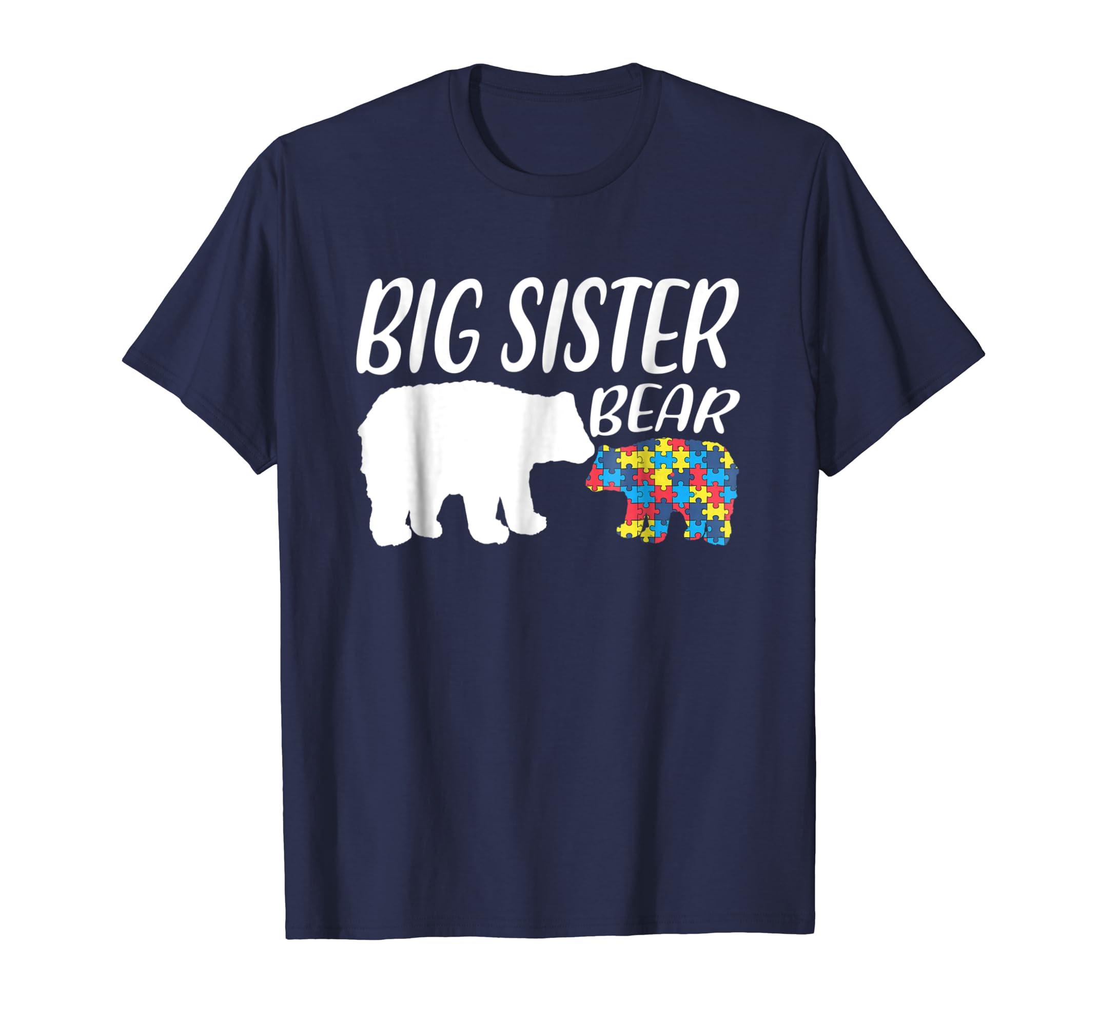Big Sister Bear Autism Awareness Shirt Birthday Christmas-azvn