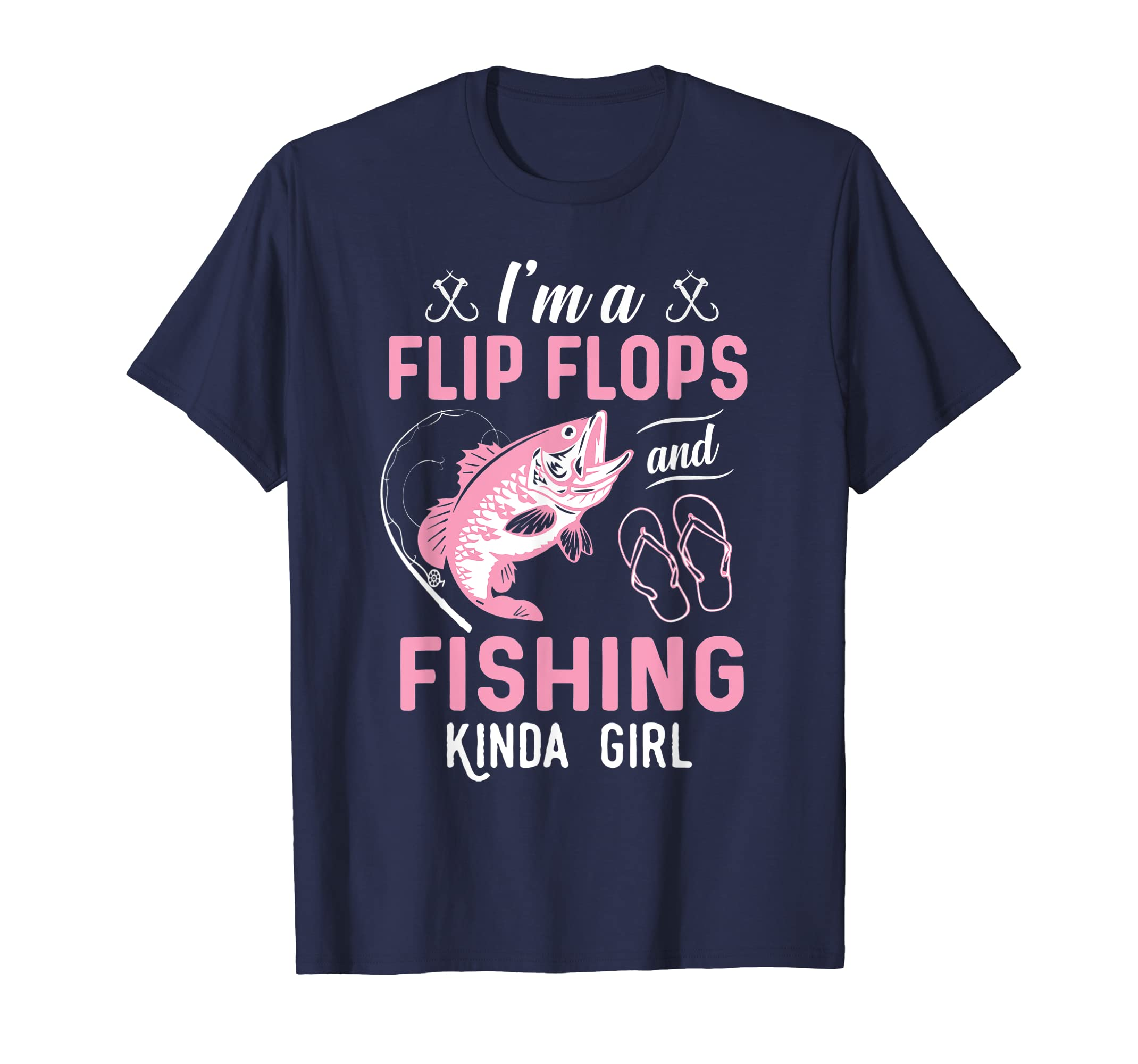 I'm A Flip Flops And Fishing Kinda Girl Funny T-shirt-Yolotee
