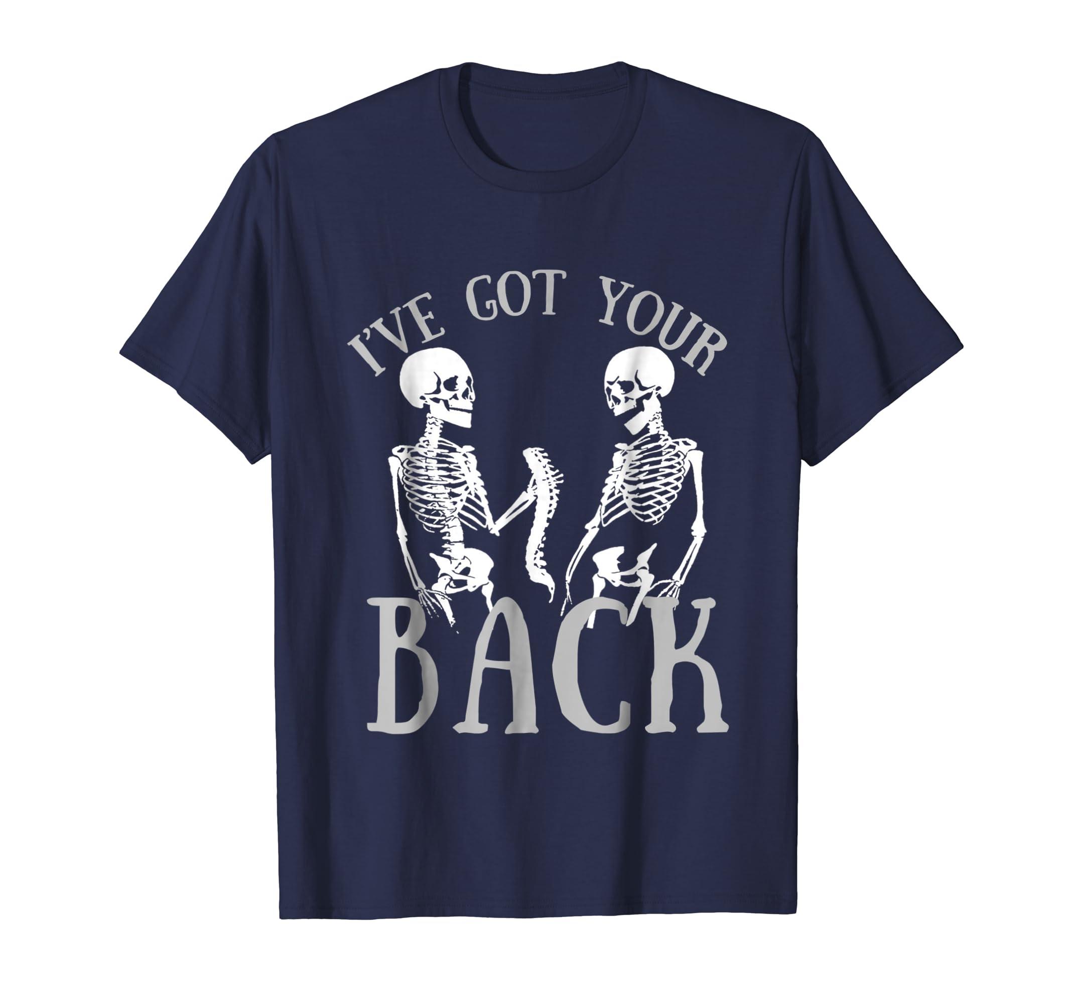 I've Got Your Back Funny Skeleton T Shirt-Bawle