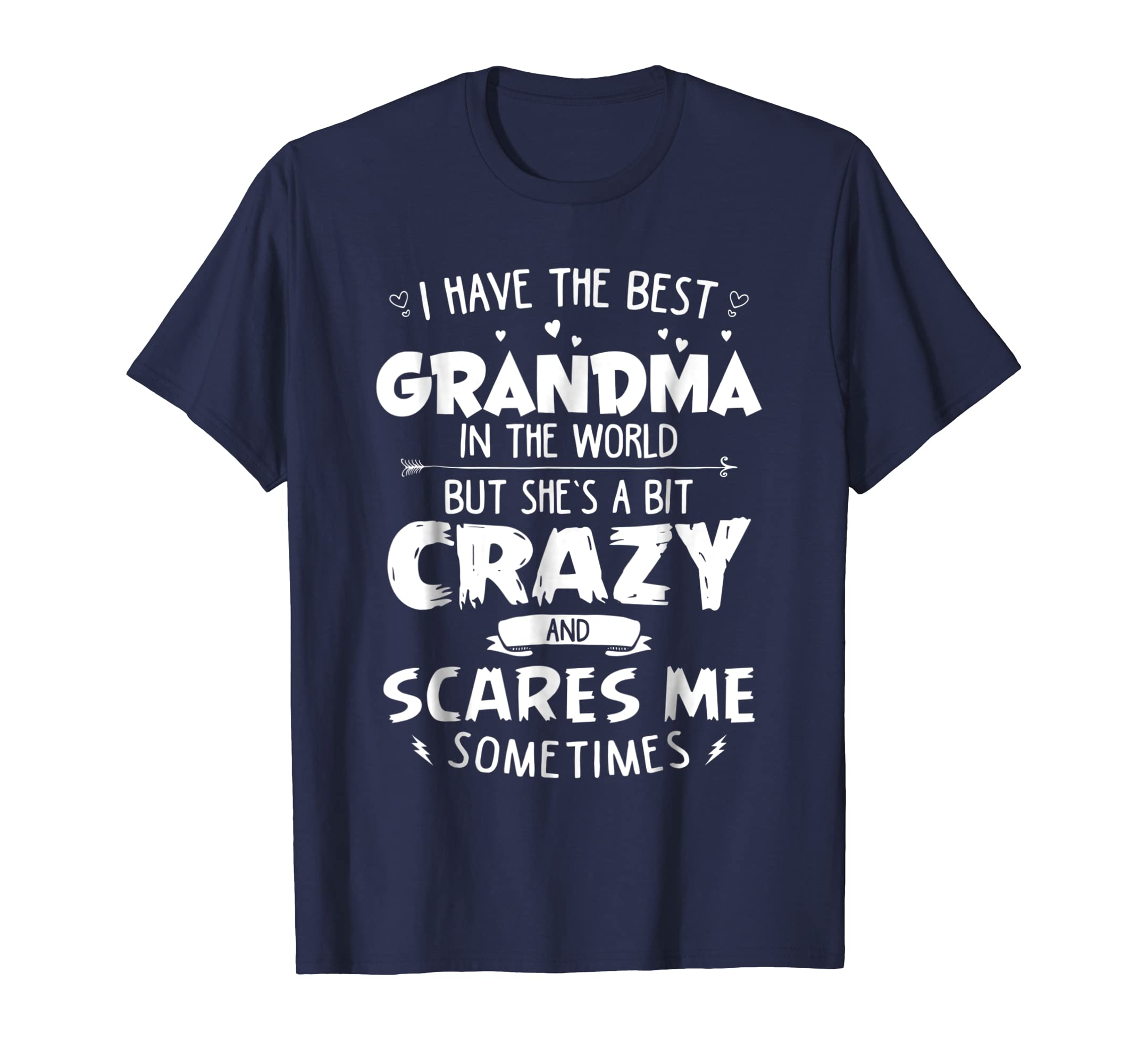 I have The Best Grandma In The World T-shirt Give For Mom- TPT