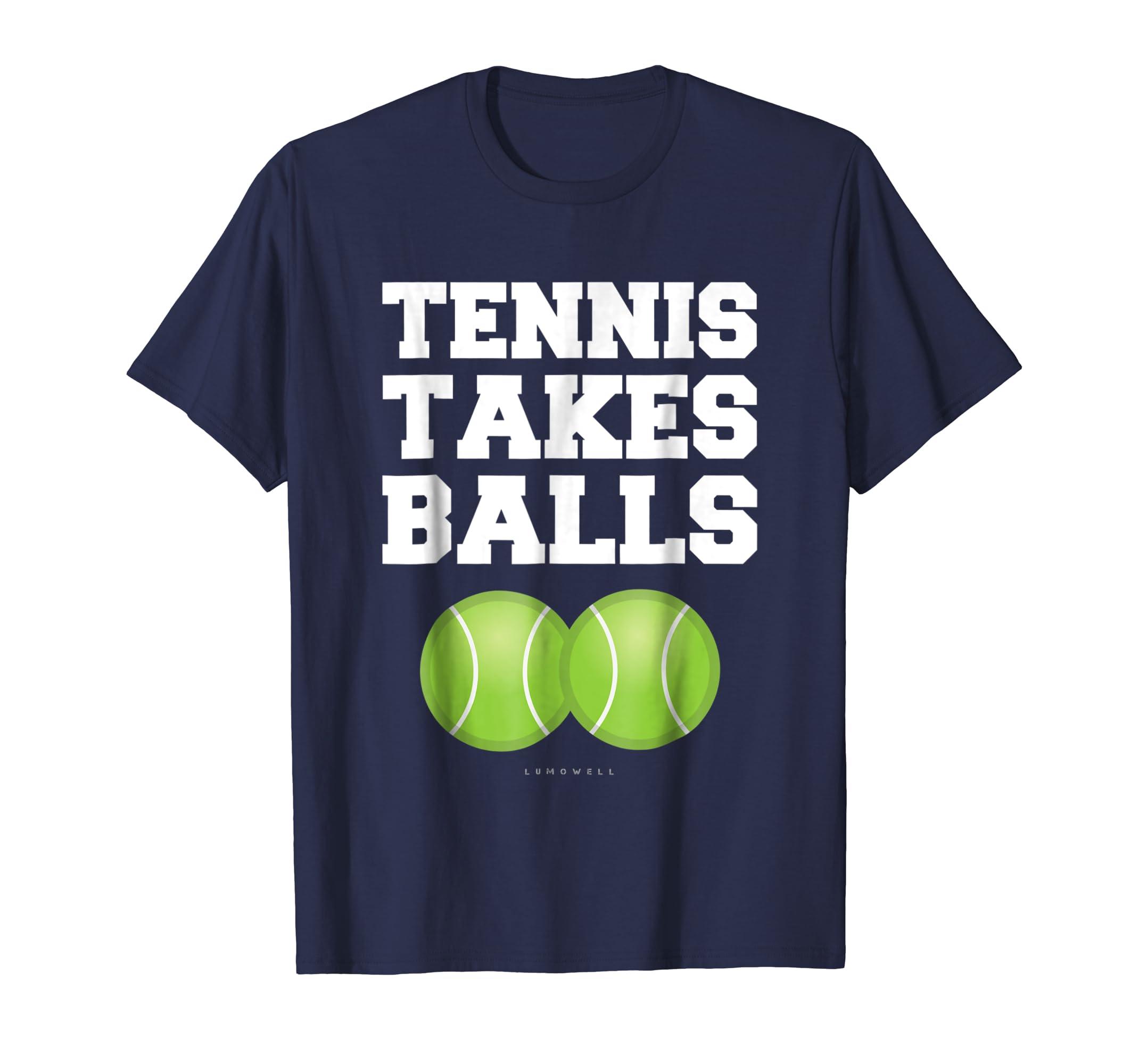 4a483450 Amazon.com: Tennis Takes Balls T-Shirt - Funny Tennis Gift Shirts: Clothing