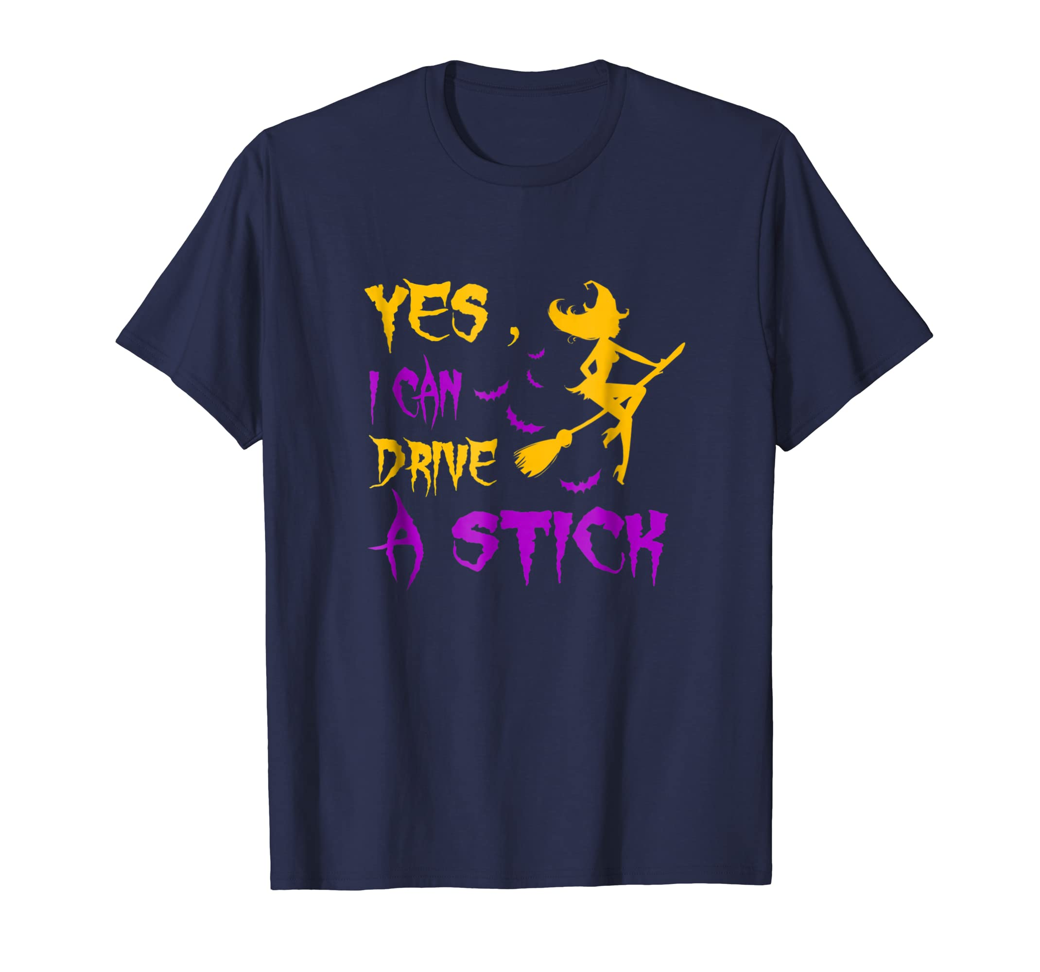 Yes I Can Drive A Stick Funny Halloween Witch Adult T Shirts-Rose