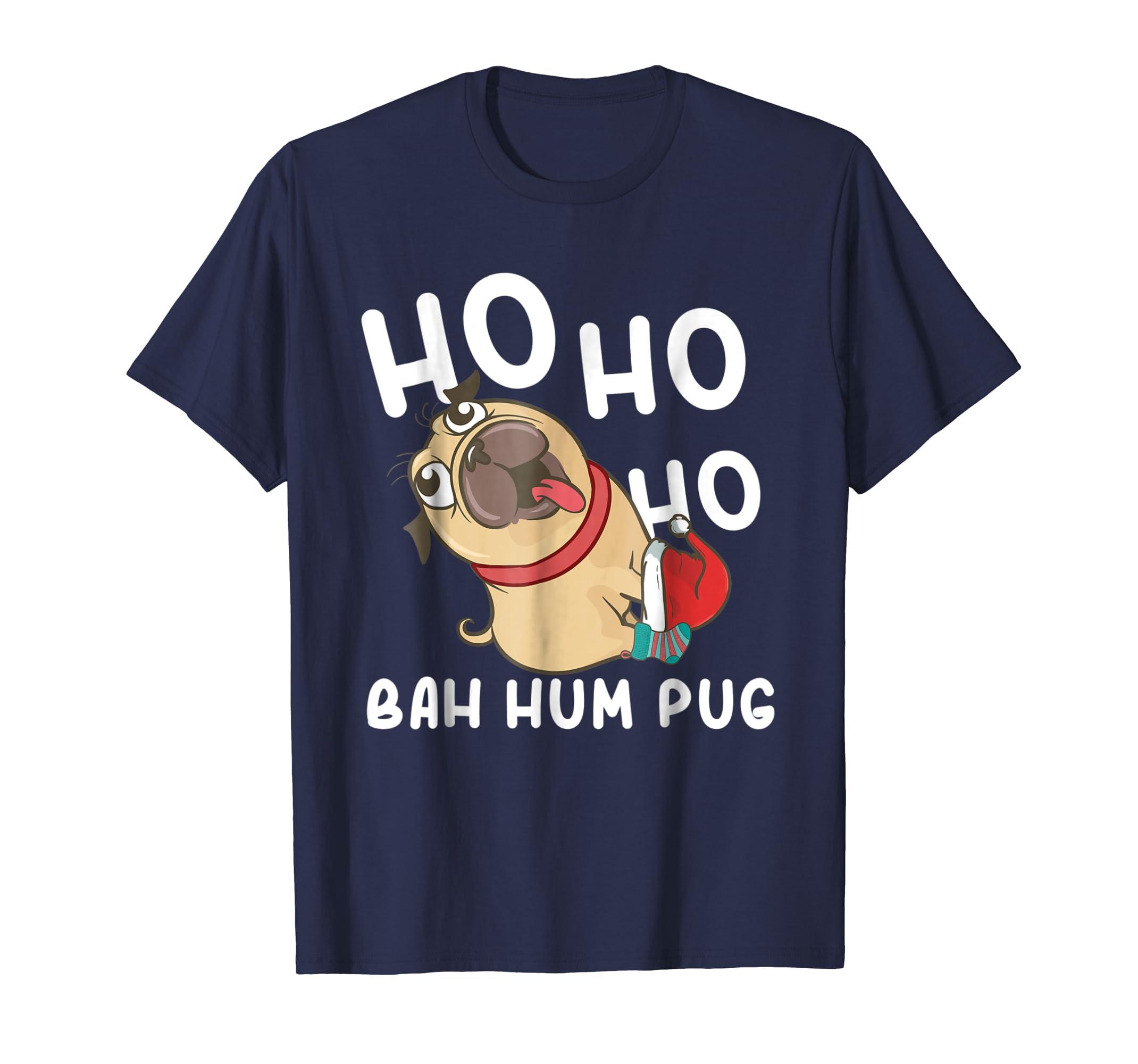 Christmas Pug Ho Ho Ho Bah Hum Pug Shirt Funny Pug Dog Gifts-azvn