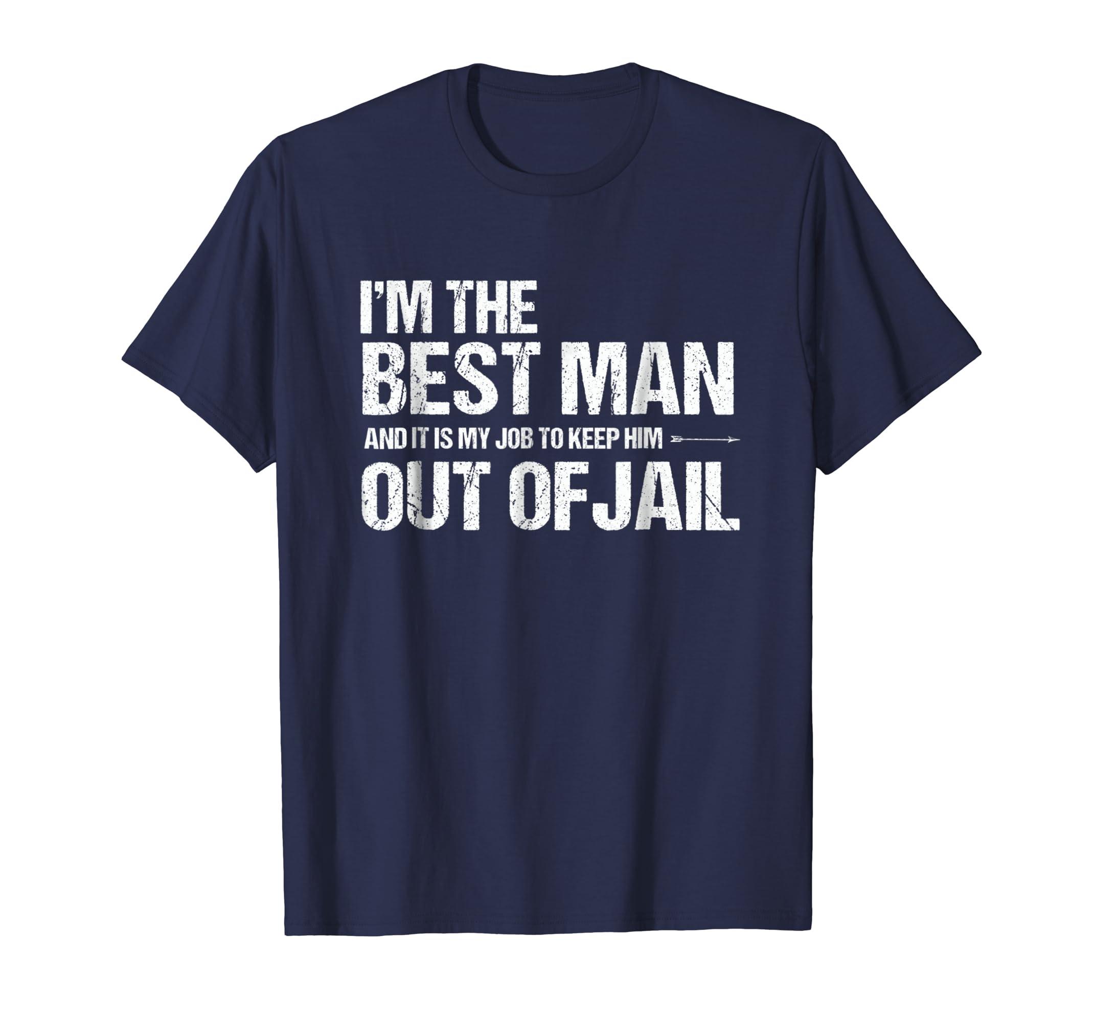 2951a172 Amazon.com: Best Man Bachelor Party Shirt | Funny Best Man Tshirt: Clothing