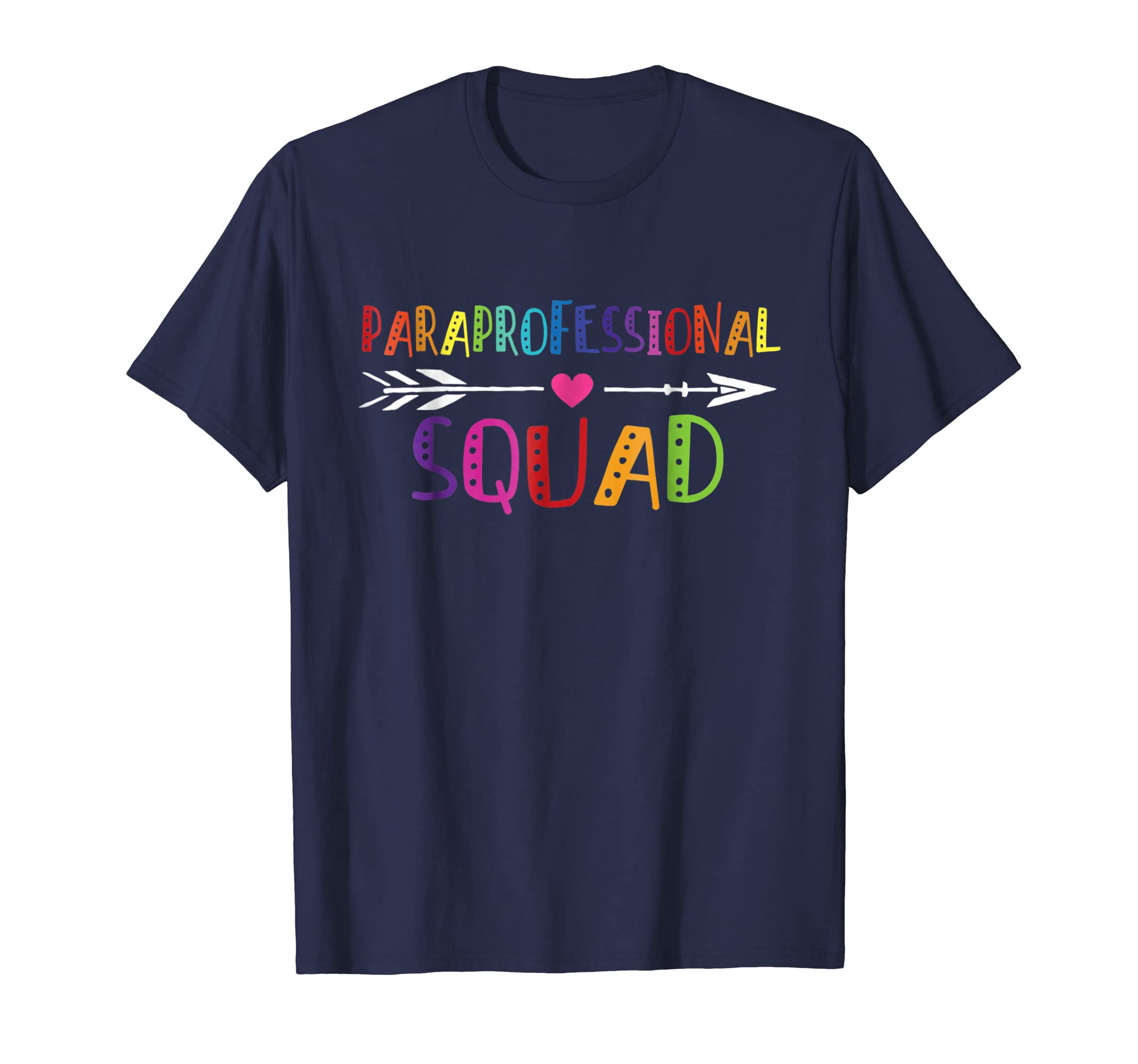 0db3e234 Amazon.com: Paraprofessional Squad Cute Gift Shirt For Teacher Assistant:  Clothing