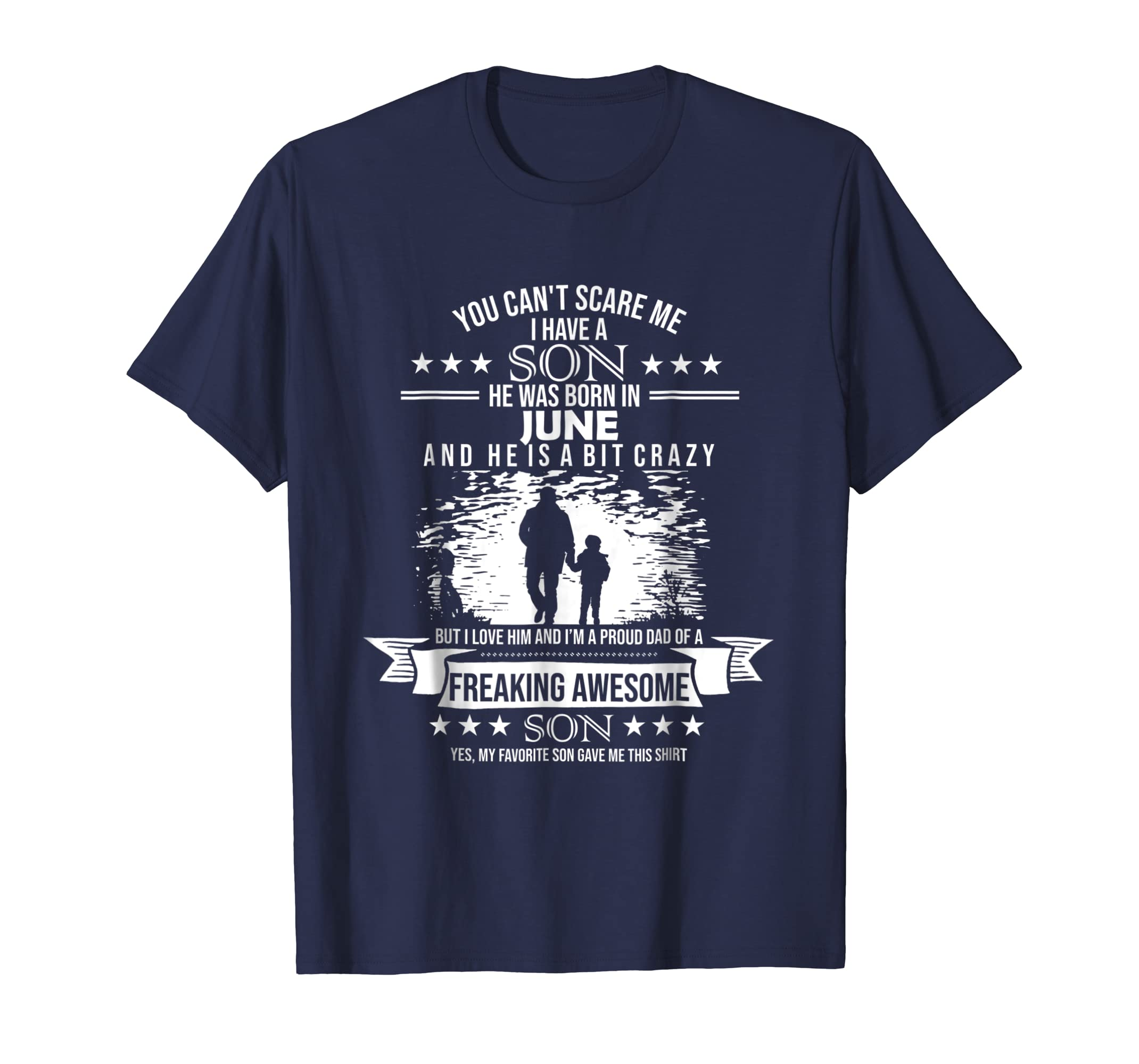 You can't scare me i have a Son was born in June tshirt-azvn