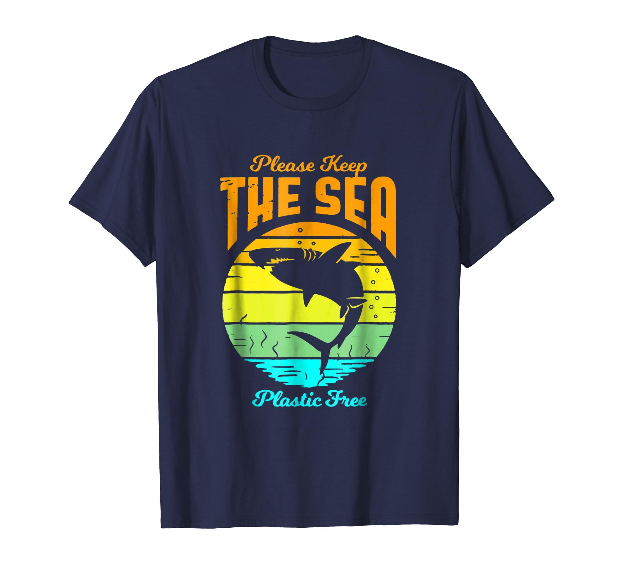 Please keep the sea plastic free   Shark shirt-azvn