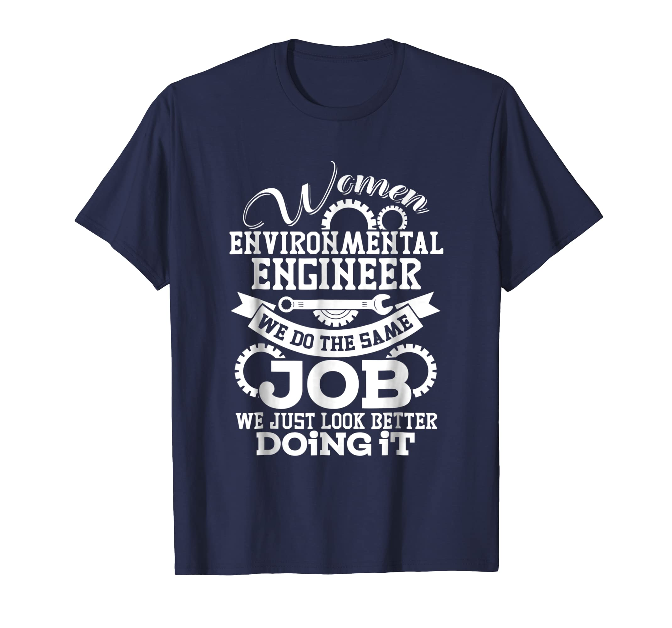 Women Environmental Engineer T Shirt, My Job T Shirt-Awarplus