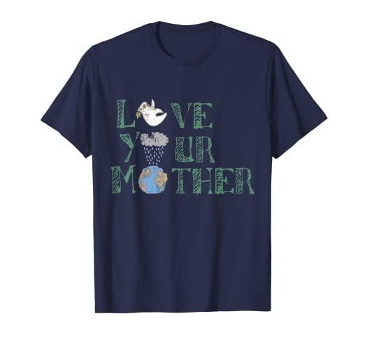 daffb9e81 Image Unavailable. Image not available for. Color: Love Your Mother T-shirt  Mother Earth Day Art Tee