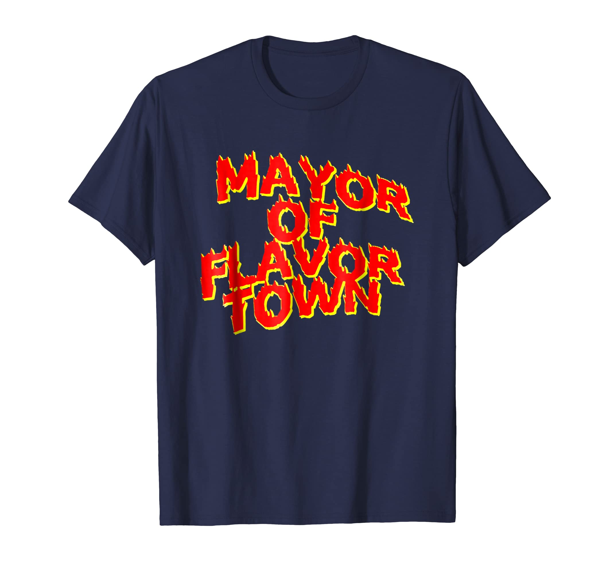 _The Mayor Of Flavortown_. T Shirt-azvn