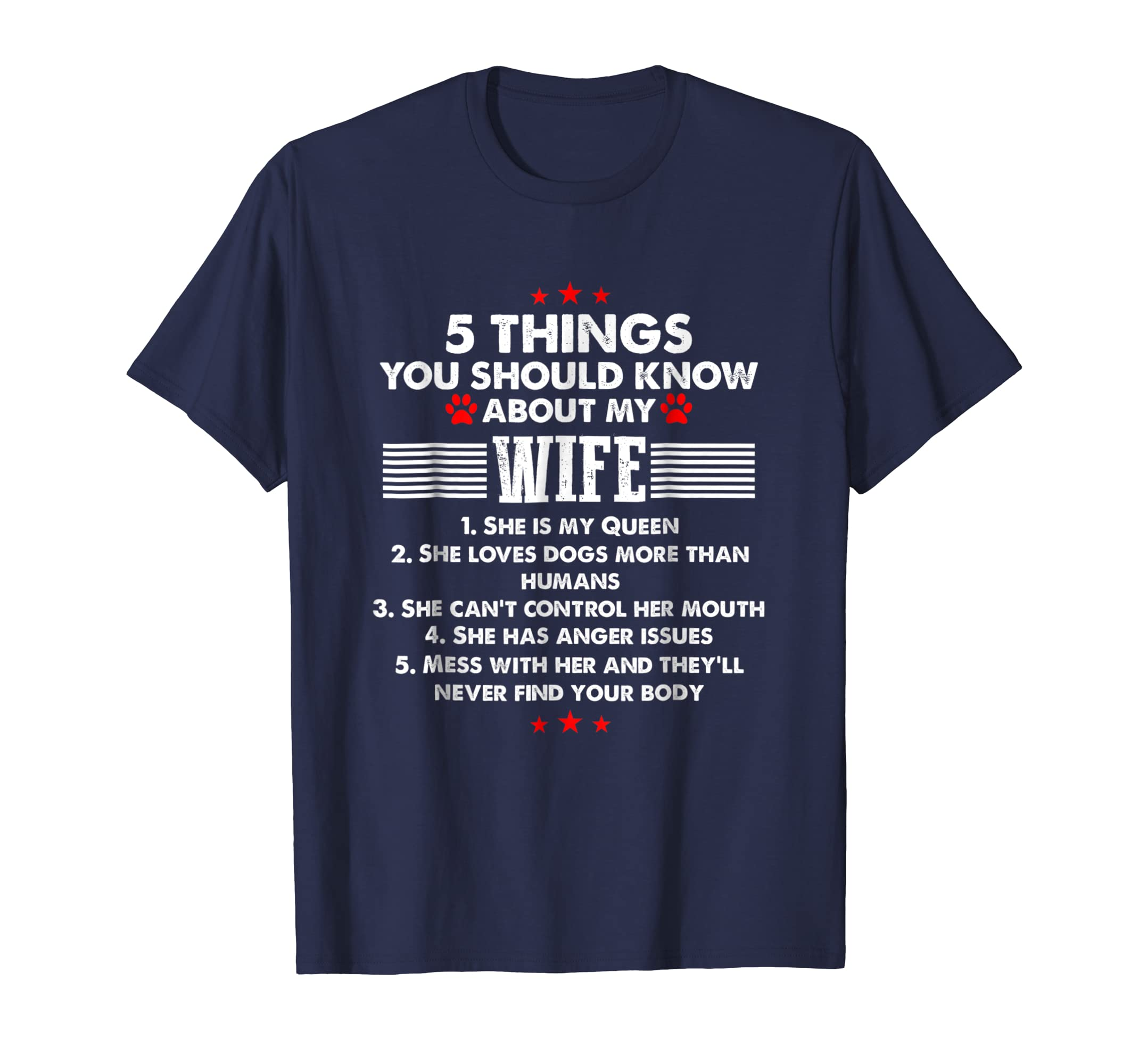 5 Things You Should Know About My Wife Dog Lovers Shirt-azvn
