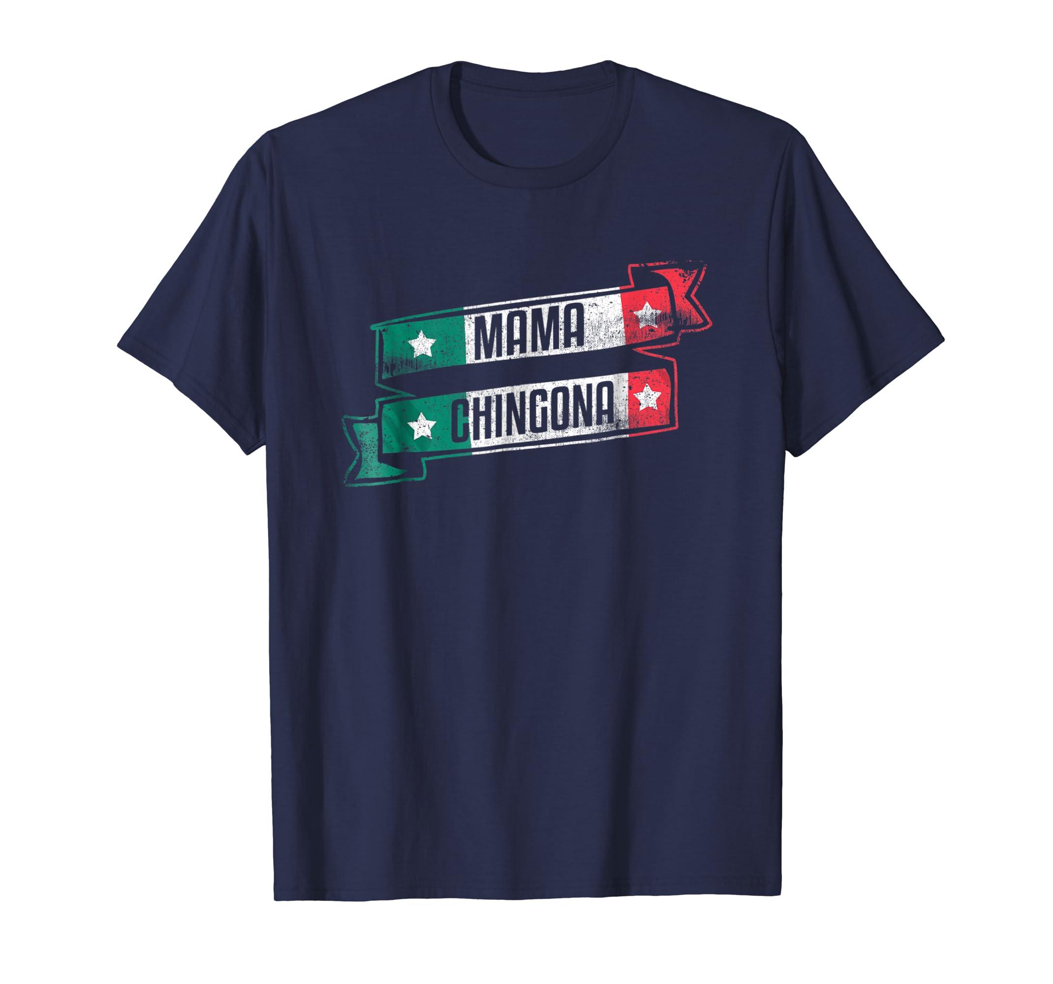 Mexican Latina Madre Mama Chingona T-Shirt-alottee gift