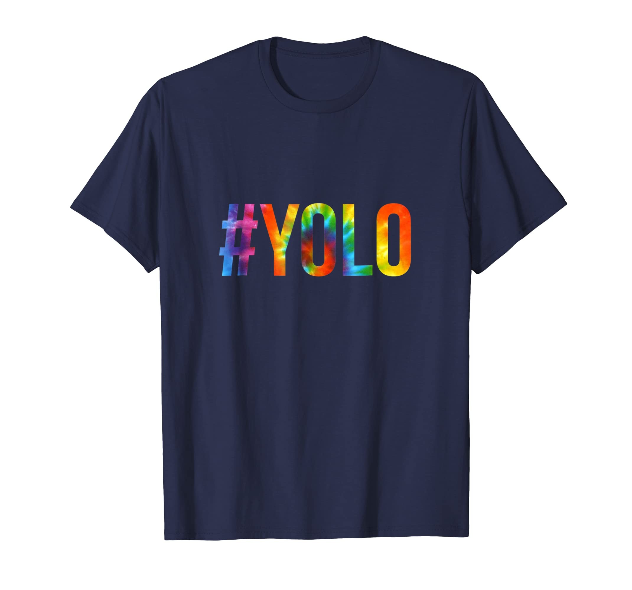 #YOLO Hashtag You Only Live Once T Shirt in Tiedye!-ln