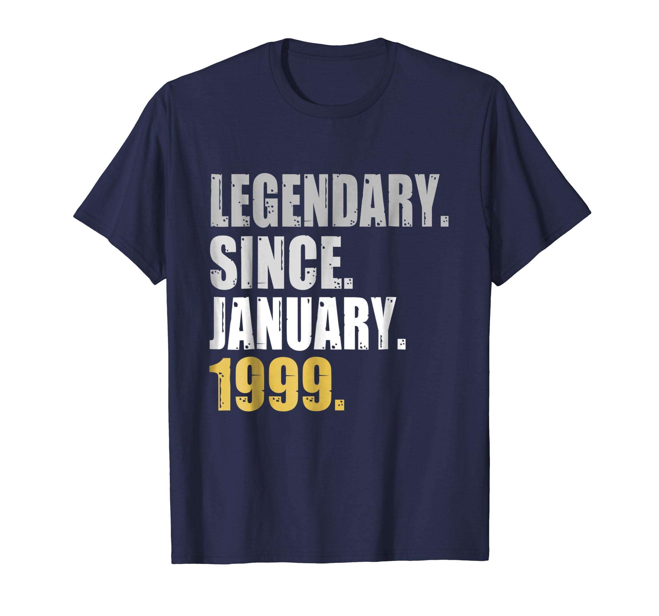 20th Birthday Gifts Legendary Since January 1999 T Shirt-azvn