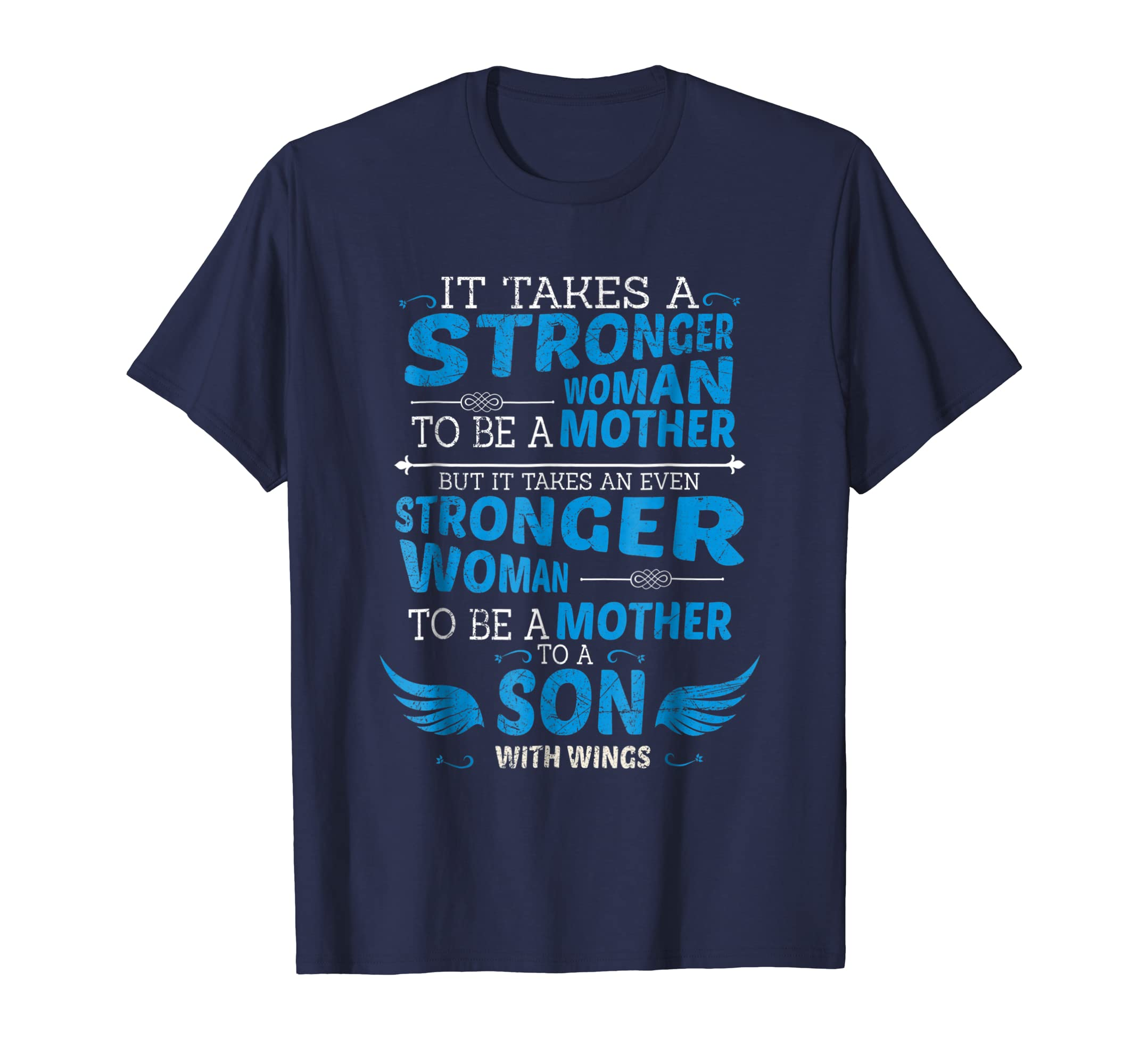 It takes stronger woman to be mother son with wing Tshirt-ANZ