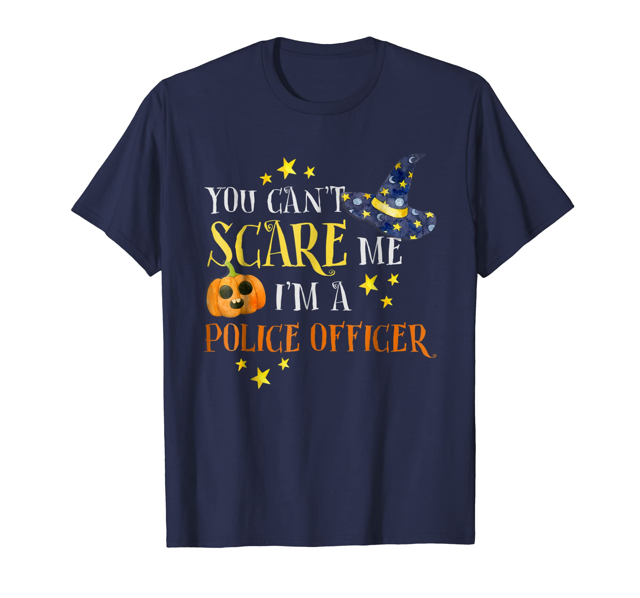 You Can't Scare Me Police Officer Halloween Costume Shirt-SFL