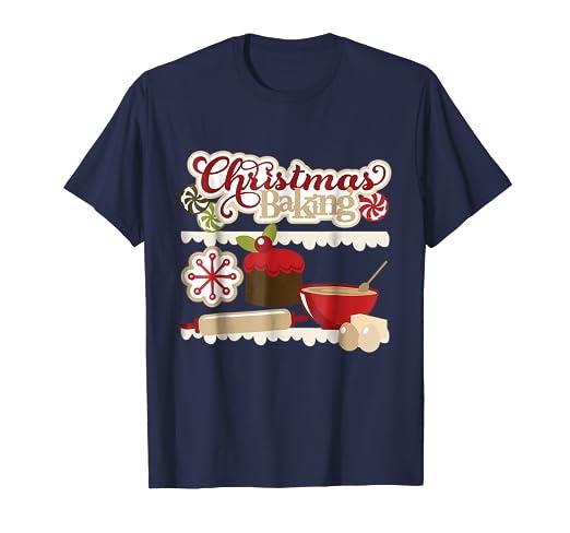 Amazon Com Cute Christmas Baking Shirt Festive Holiday Tee For