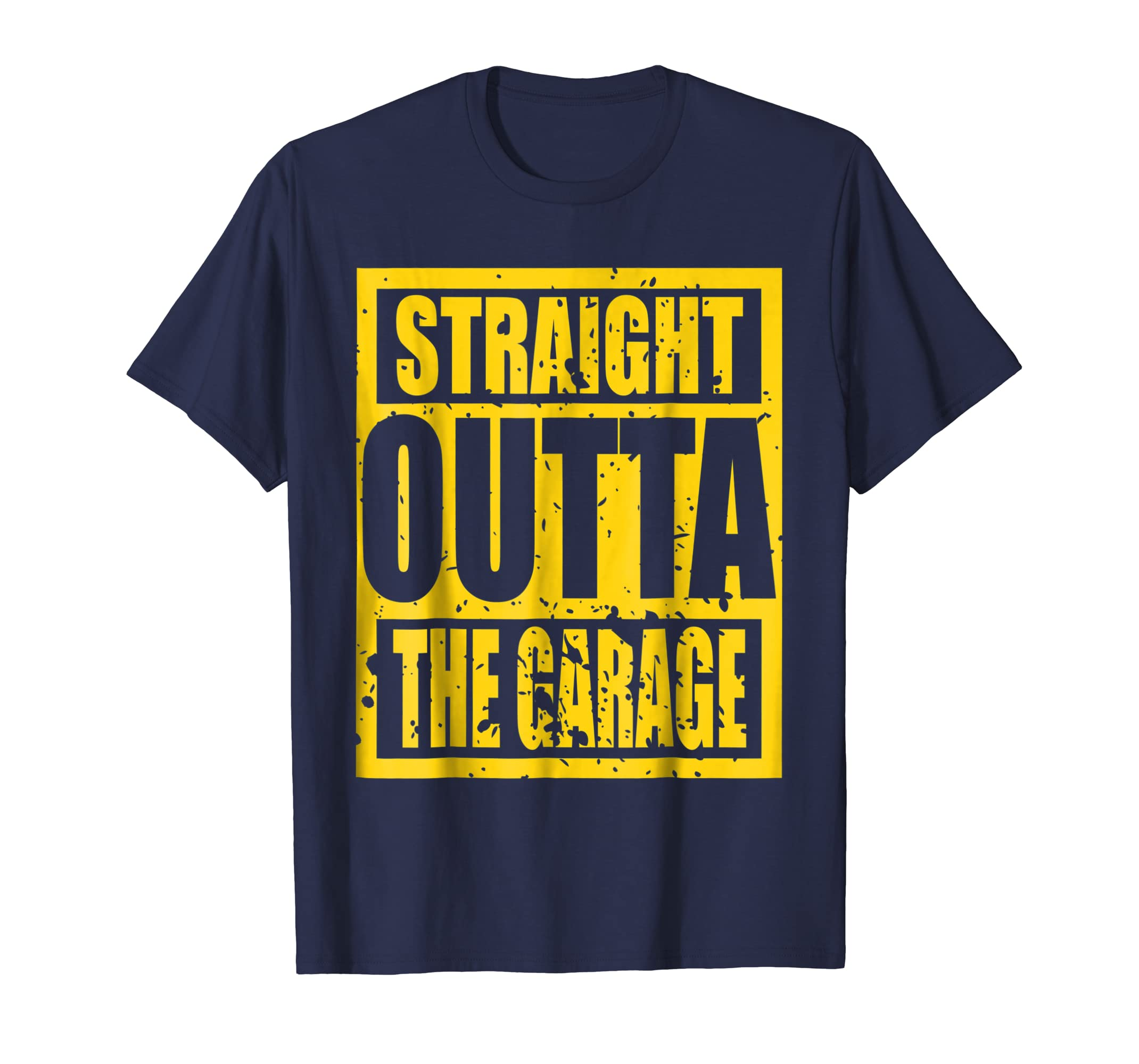 Straight Outta The Garage TShirt-mt