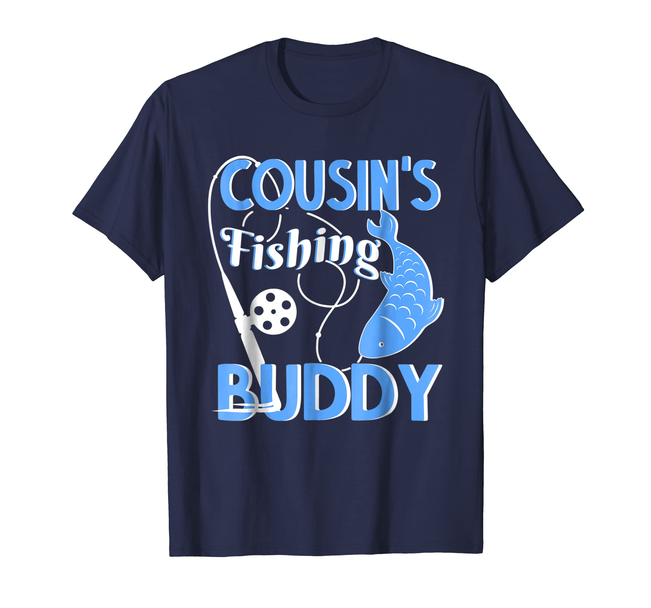 Cousin's Fishing Buddy Funny T Shirt-fa