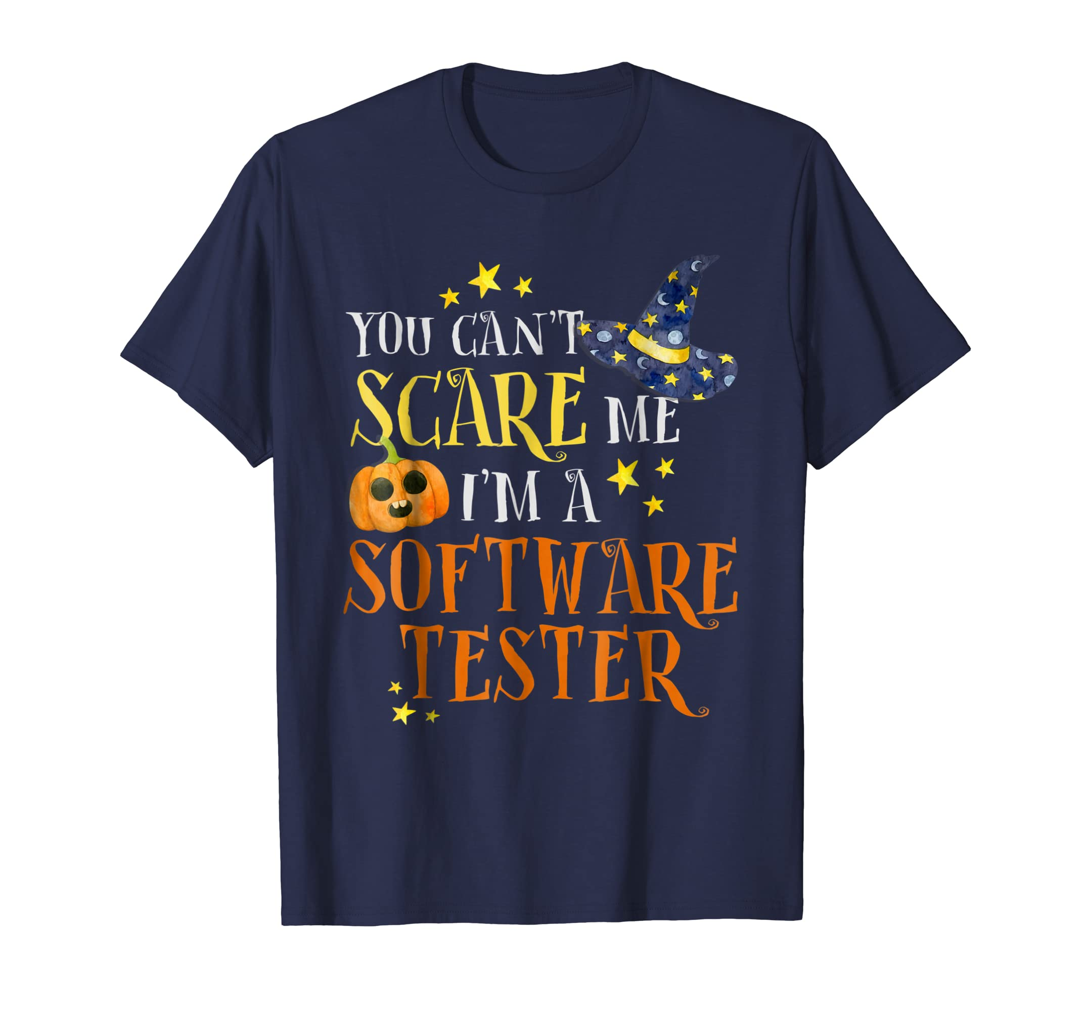 You Can't Scare Me Software Tester Halloween Costume Shirt-SFL