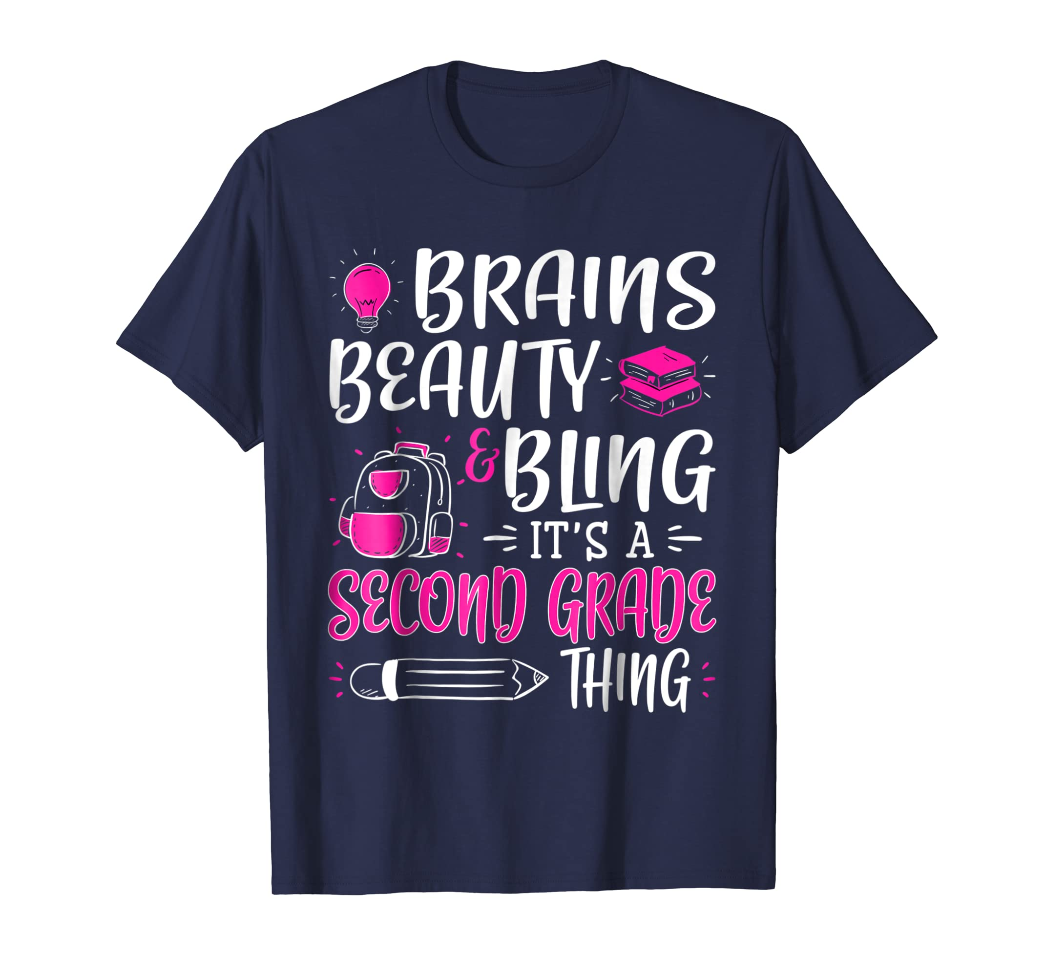 Brains Beauty and Bling It's A Second Grade Thing T shirt-ln