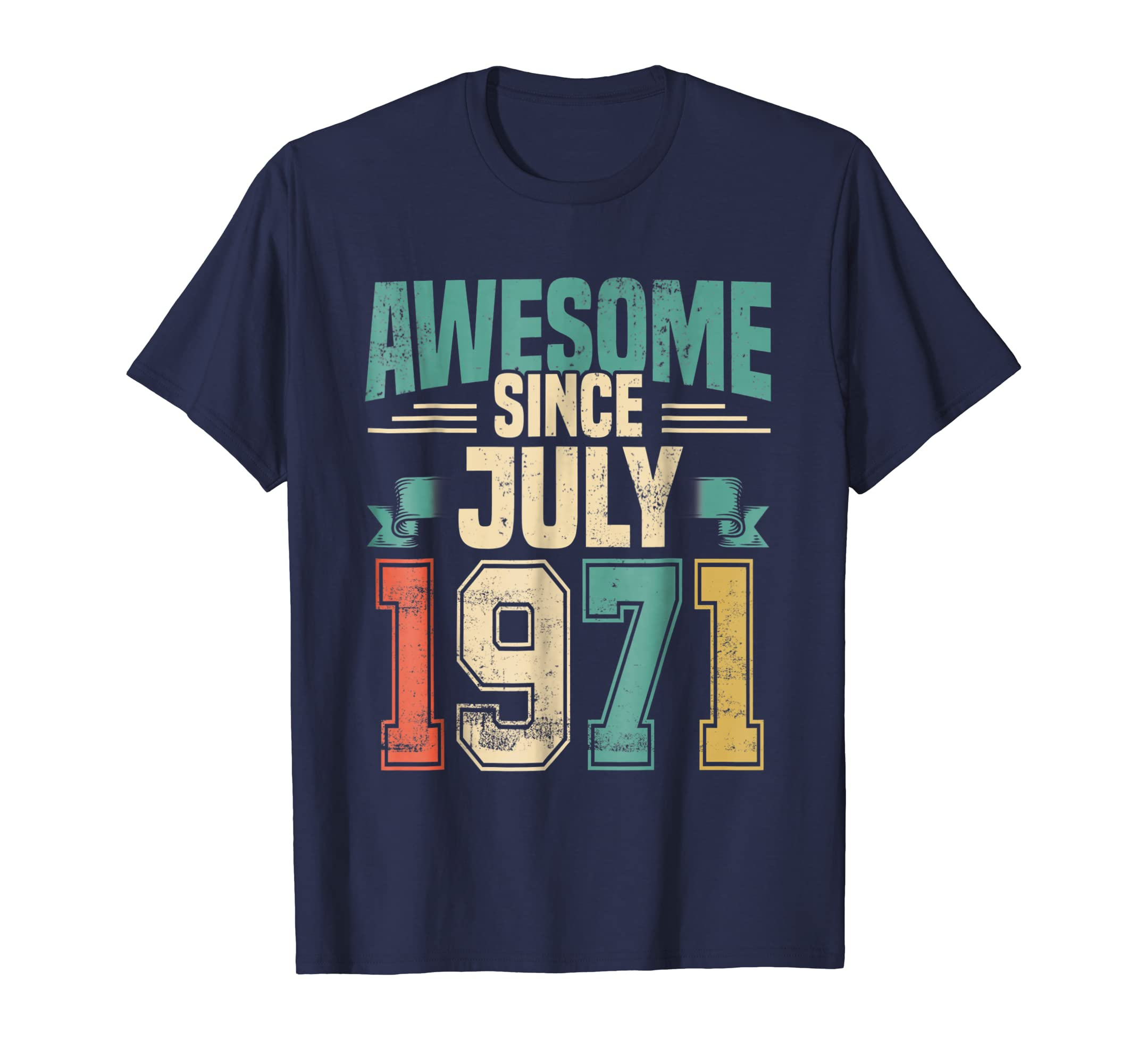 Awesome Since July 1971 47 Years Old T-Shirt-SFL