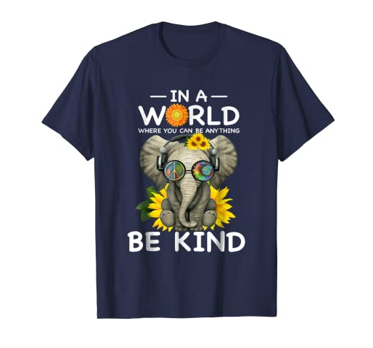 310534b3d Image Unavailable. Image not available for. Color: In a World where you can  be anything BE KIND elephant Tshirt