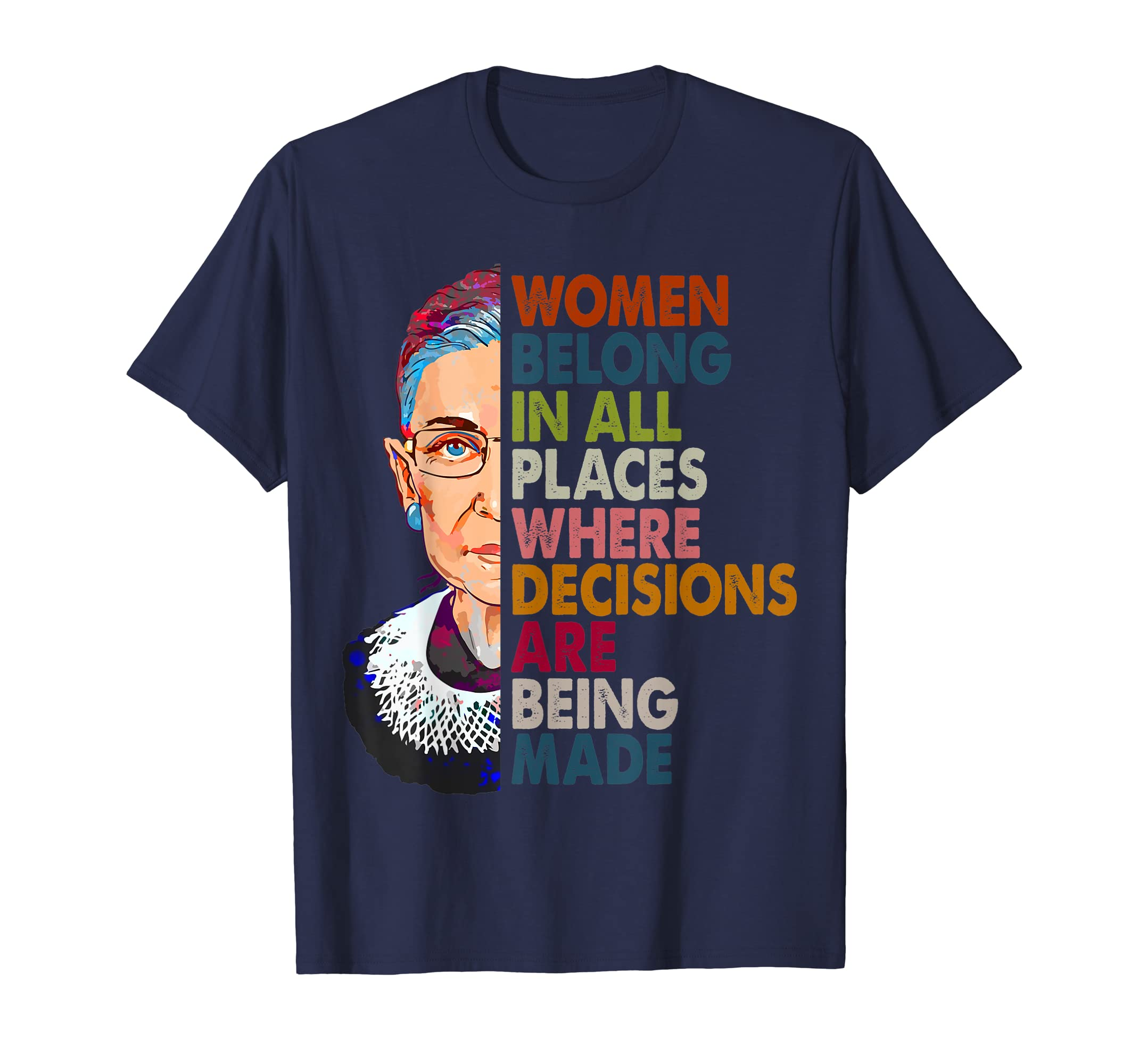 Women belong in all places Ruth Bader Ginsburg Tshirt-ANZ