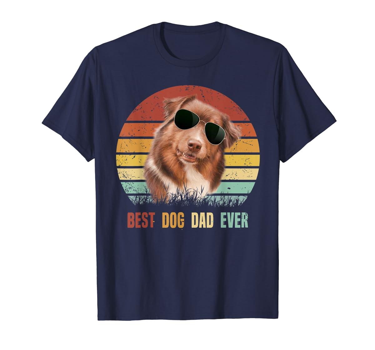 Mens Best Dog Dad Ever Australian Shepherd Father' s Day Tshirt-Men's T-Shirt-Navy