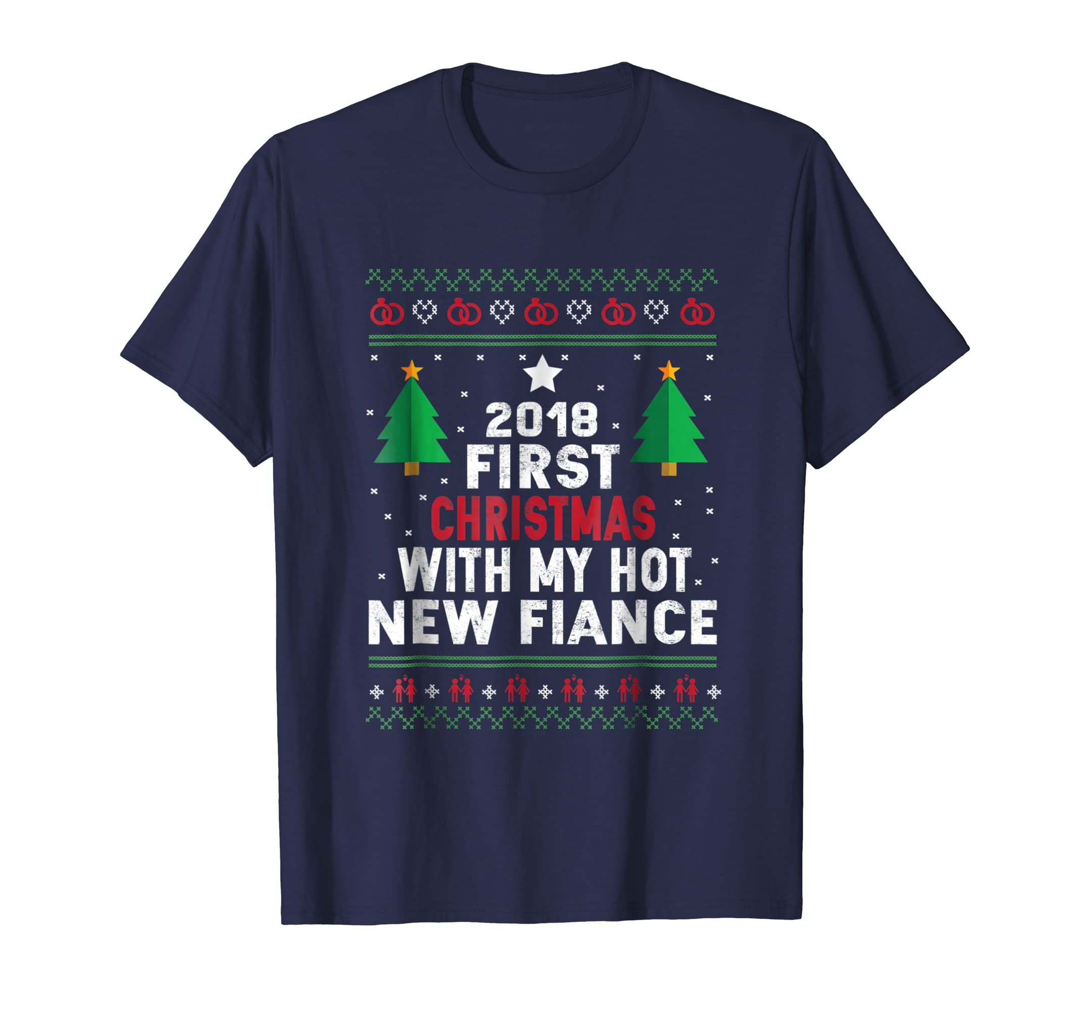 2018 First Christmas With My Hot New Fiance t shirt-azvn