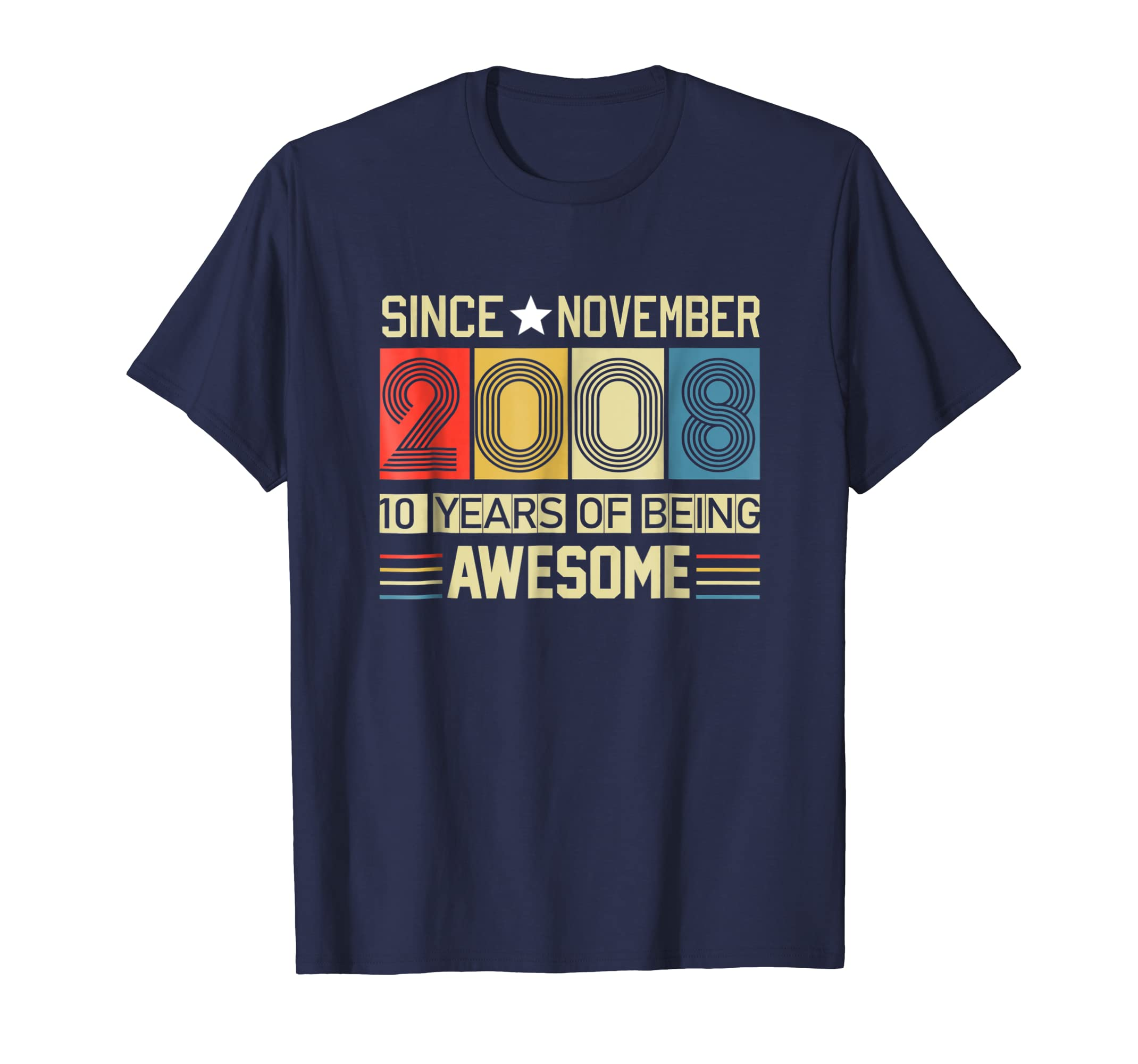 Awesome Since November 2008 T Shirt 10 Years old Birthday-azvn