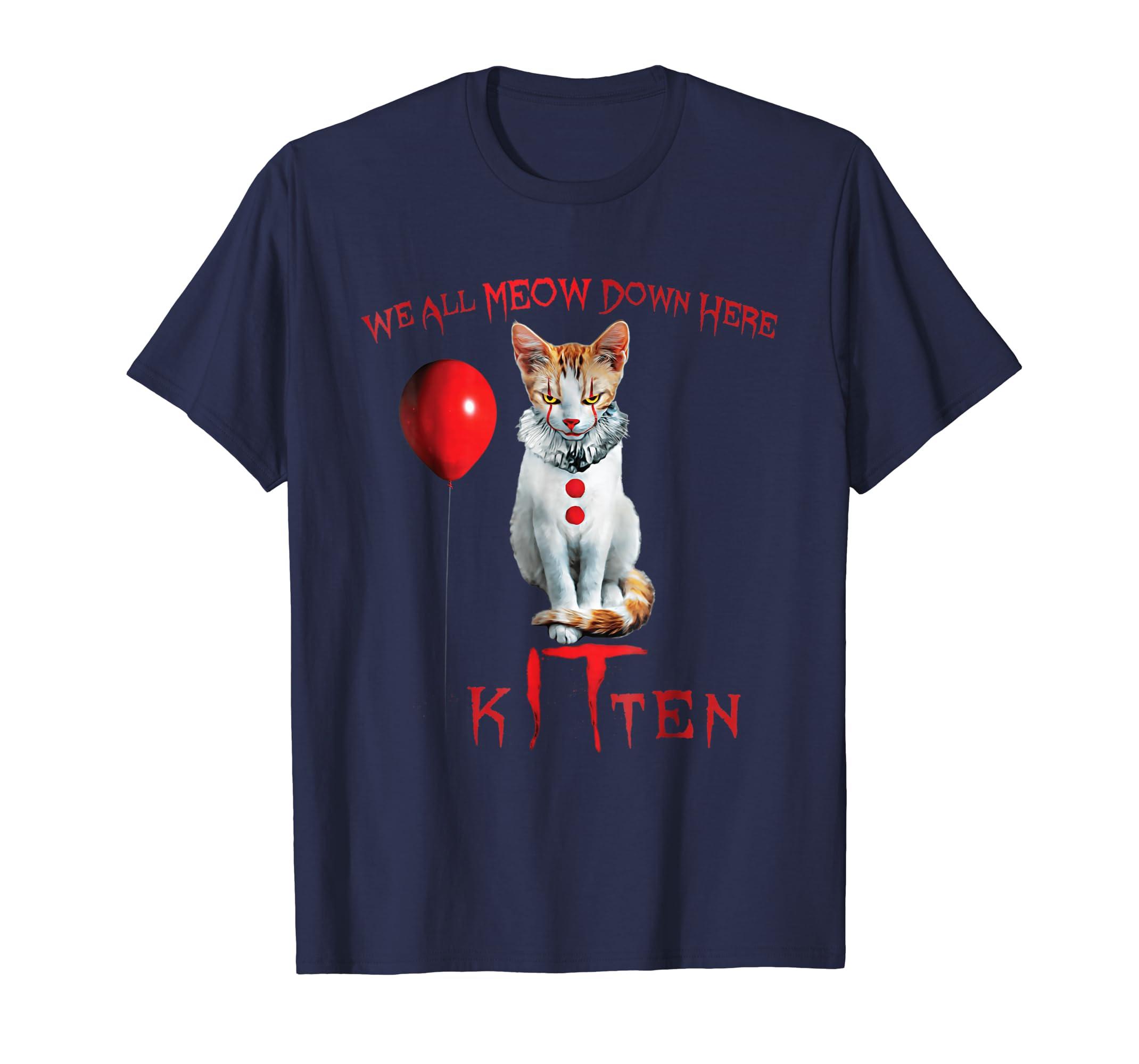 We All MEOW Down Here Clown Cat Kitten T-Shirt-mt