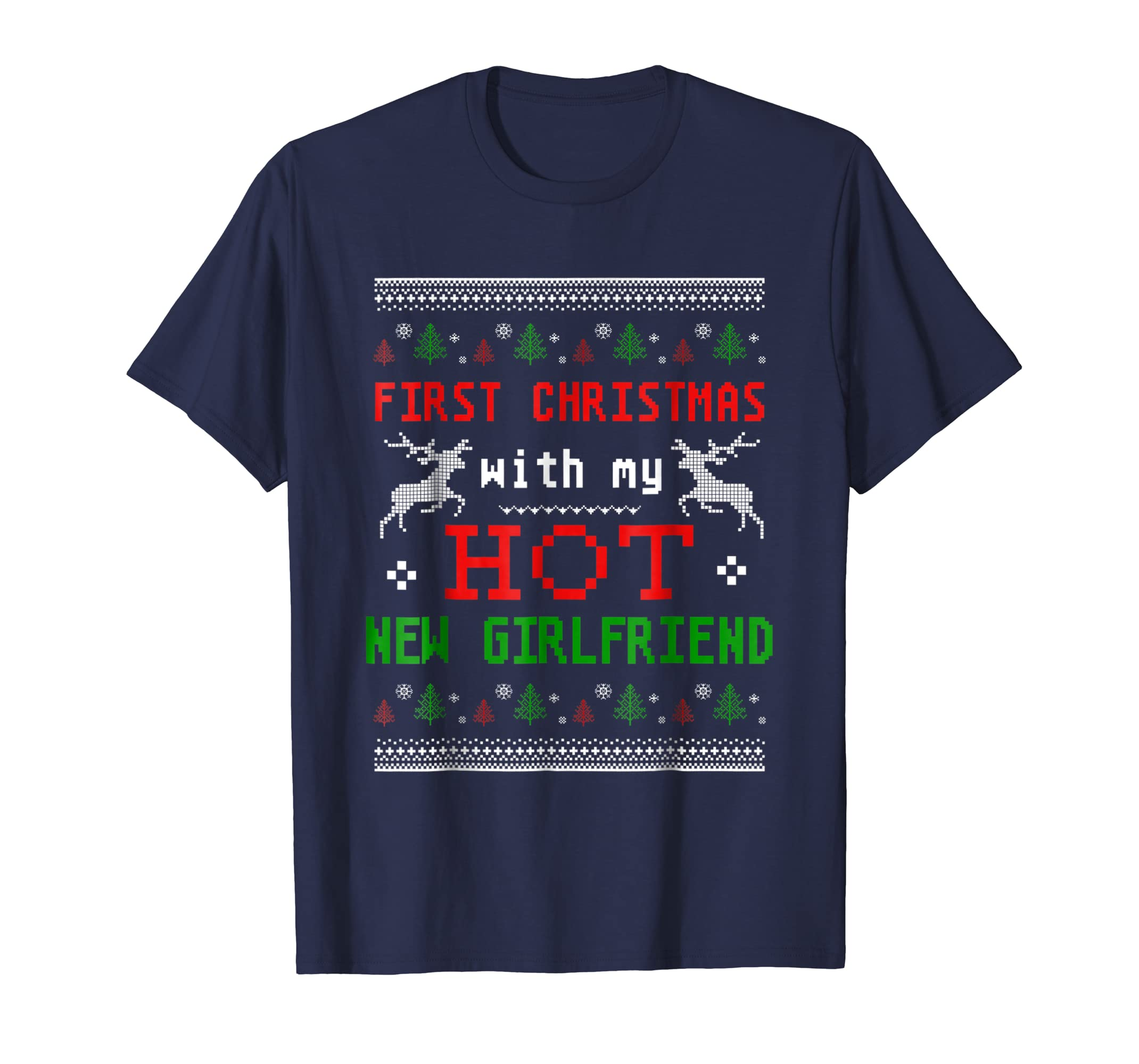 First Christmas With My Hot New Girlfriend T shirt-azvn
