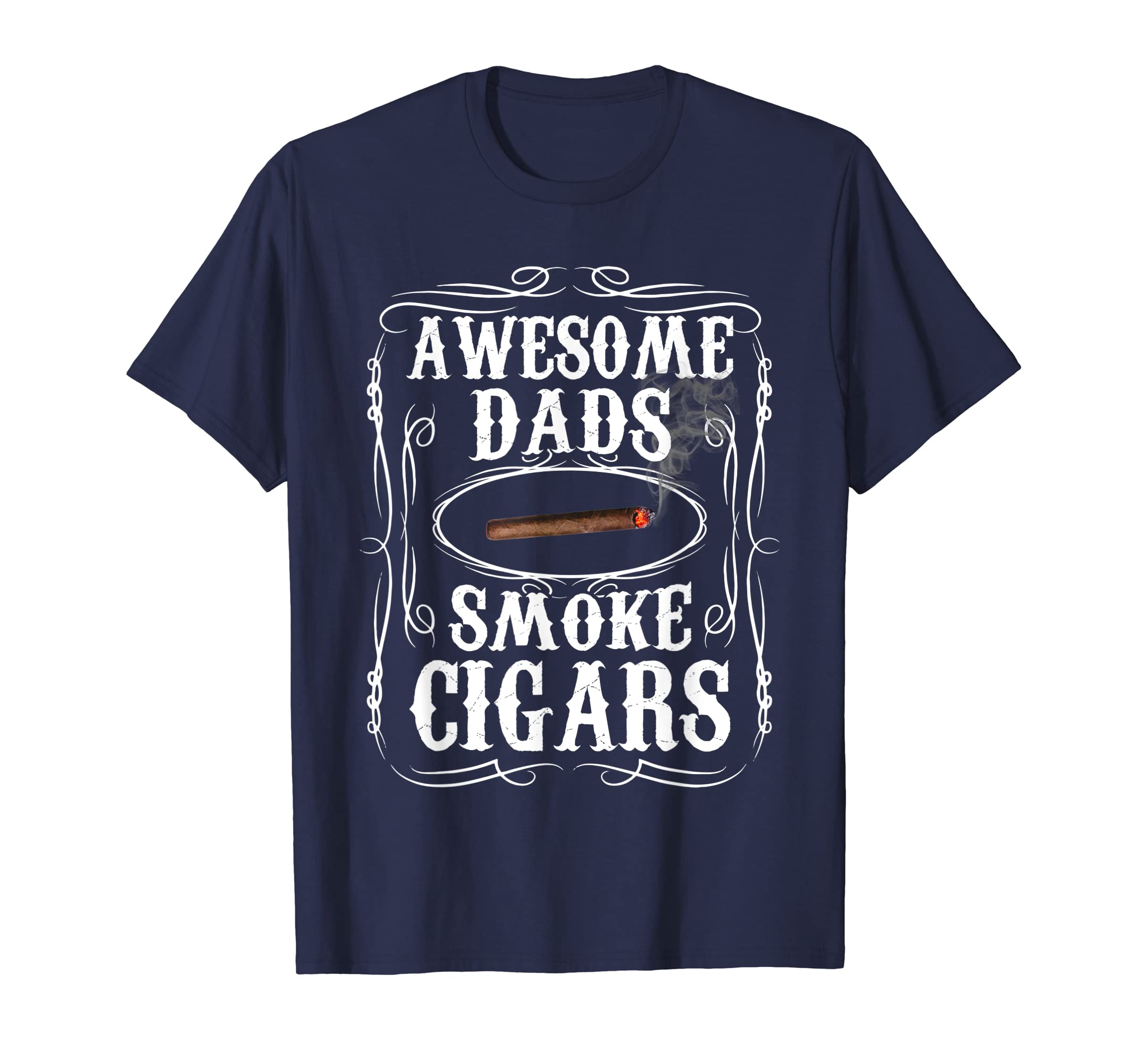 Awesome Dads Smoke Cigars T-shirt Sons Daughters Gift-ANZ