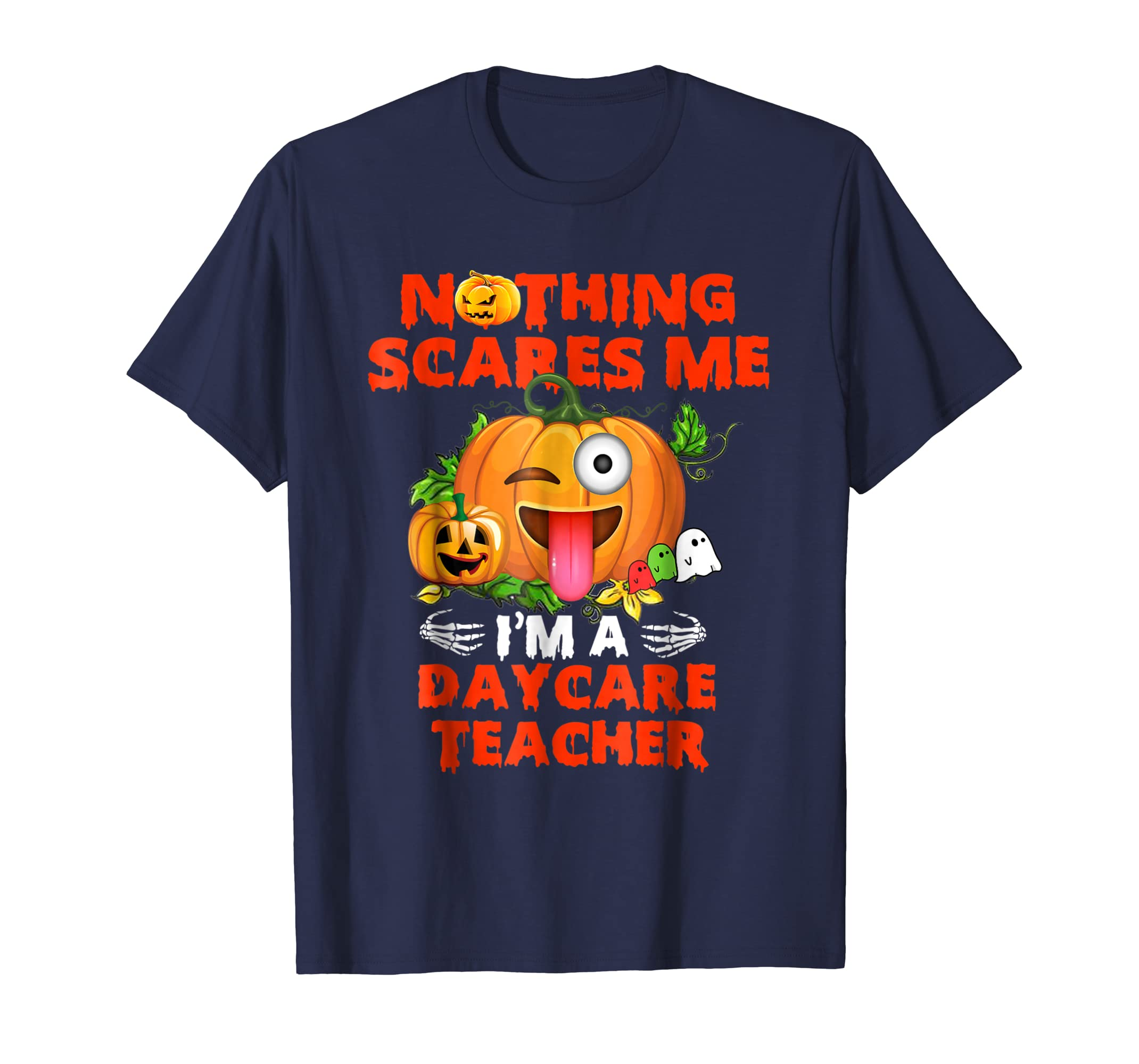Nothing Scares Me I'm A Daycare Teacher T Shirt-Bawle