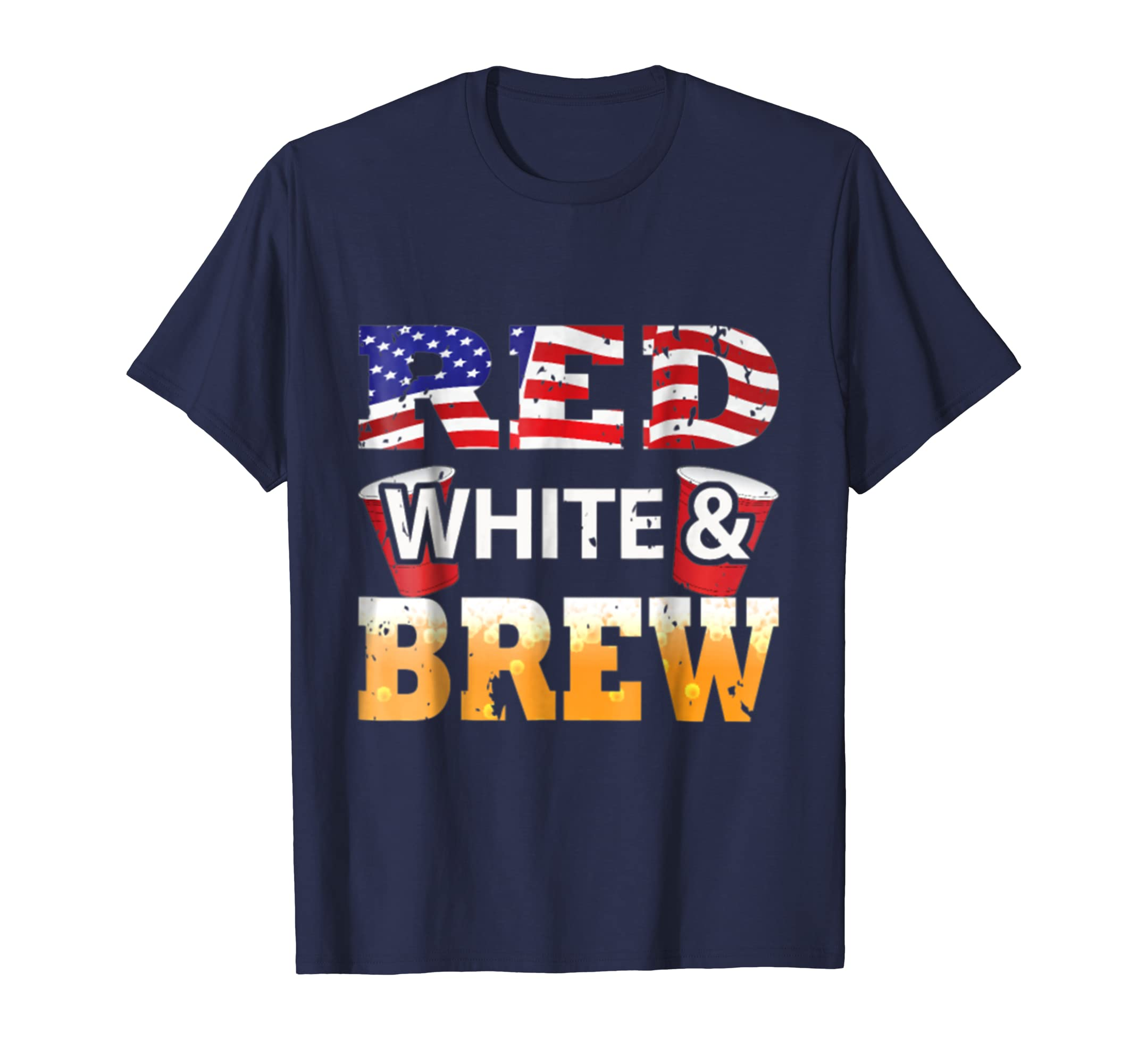 Cool Red White And Brew T-Shirt Happy 4th of July Gifts ... - photo#50