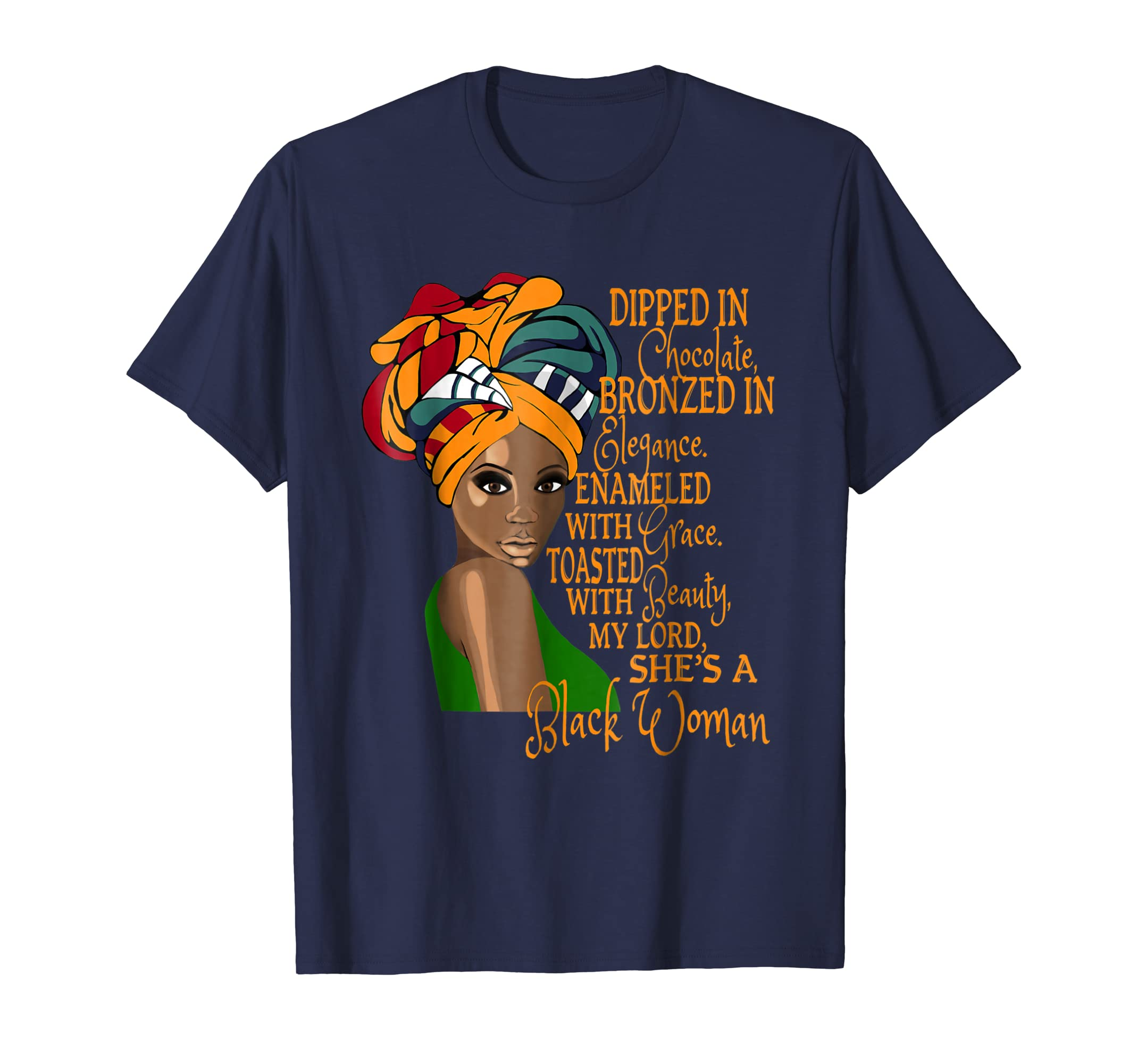 Dipped In Chocolate Shirt African Queen Black Girl Magic Te-ln