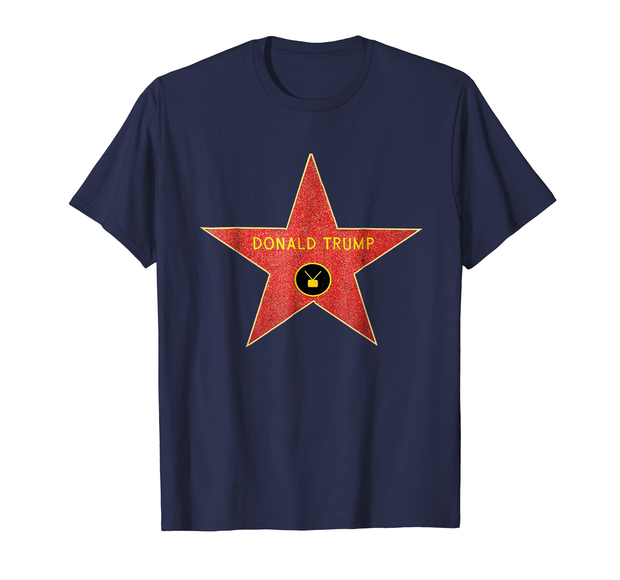 Hollywood Walk of Fame Star Donald Trump T Shirt