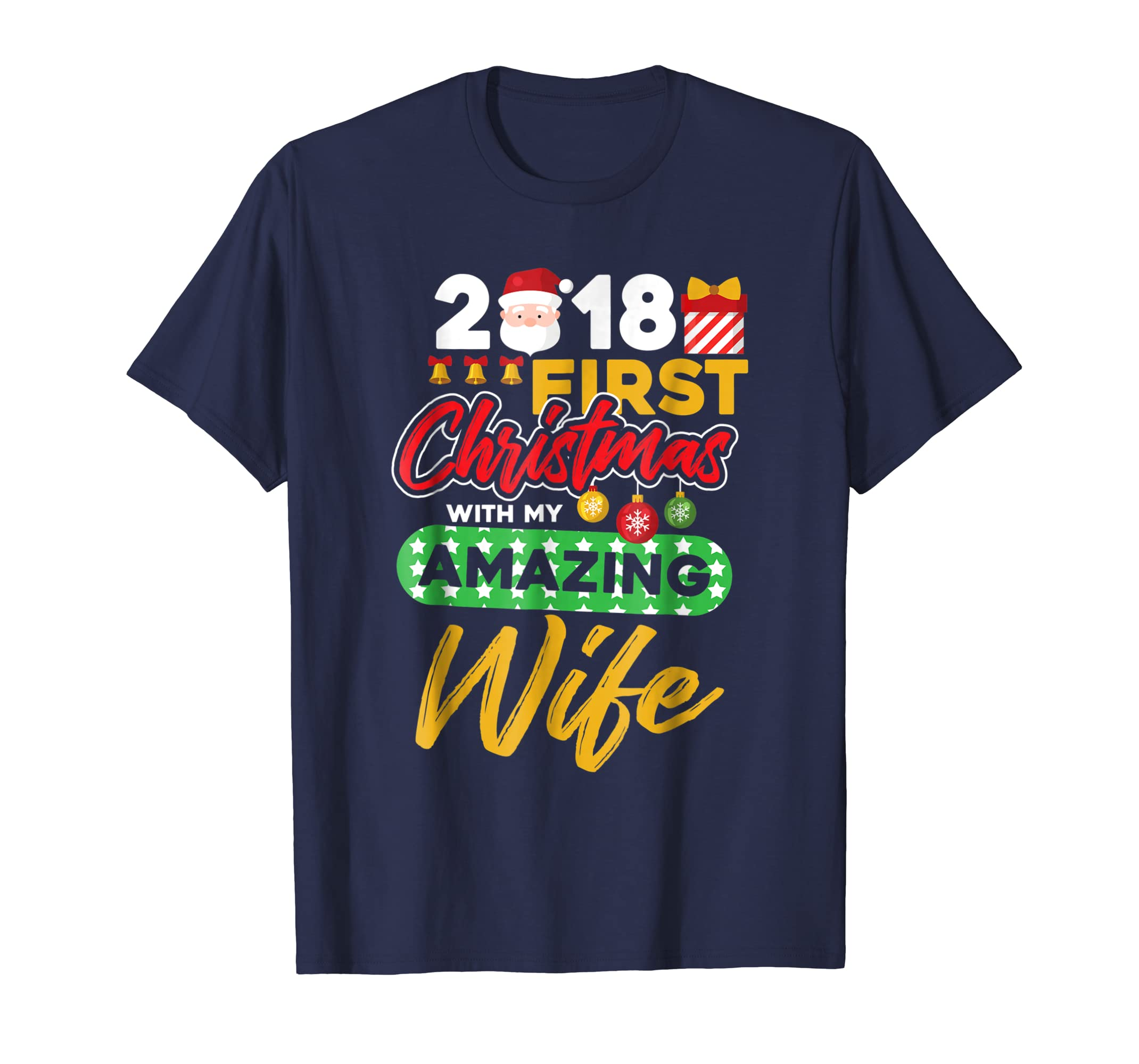 2018 First Christmas Gifts With My Amazing Wife T Shirt-azvn