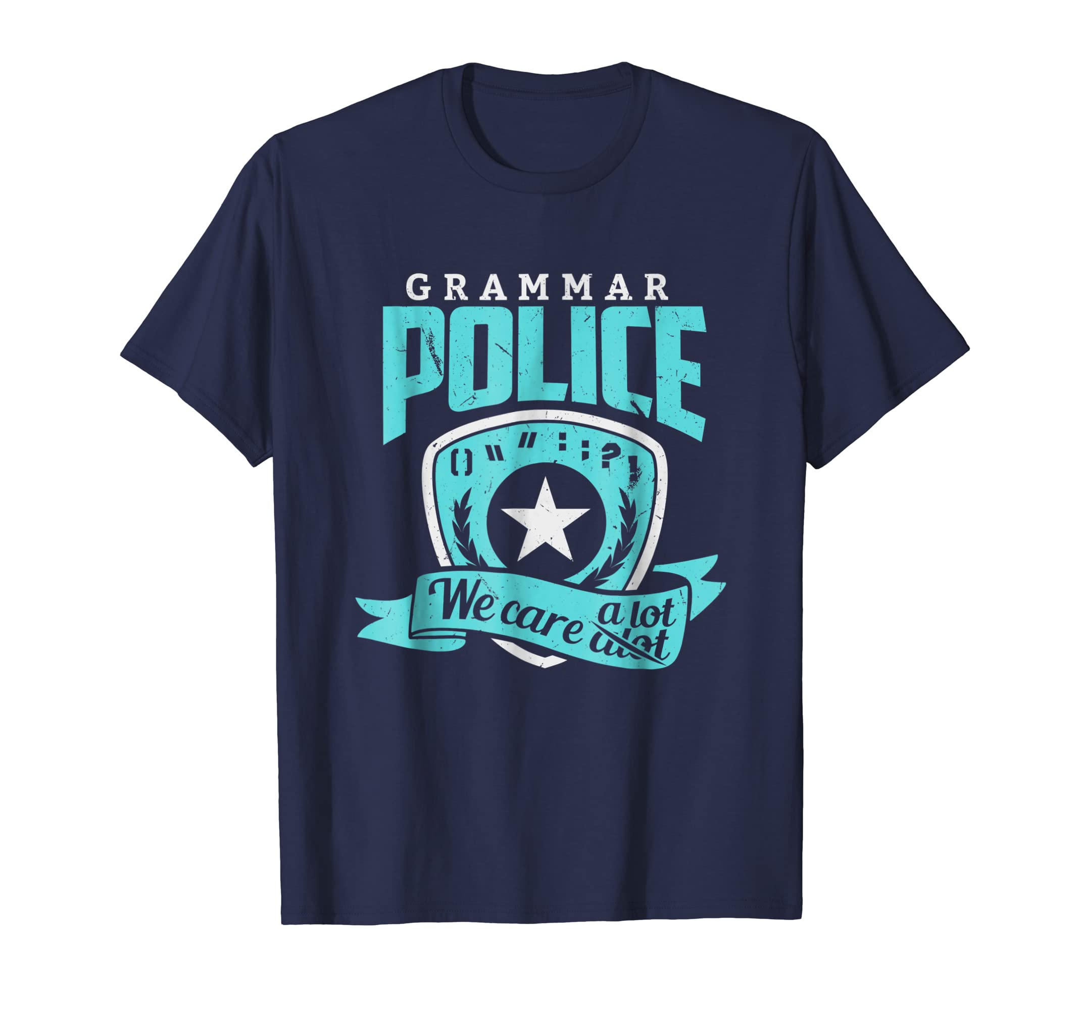 Grammar Police Shirt Grammar Police We Care A Lot Gift Tee-azvn