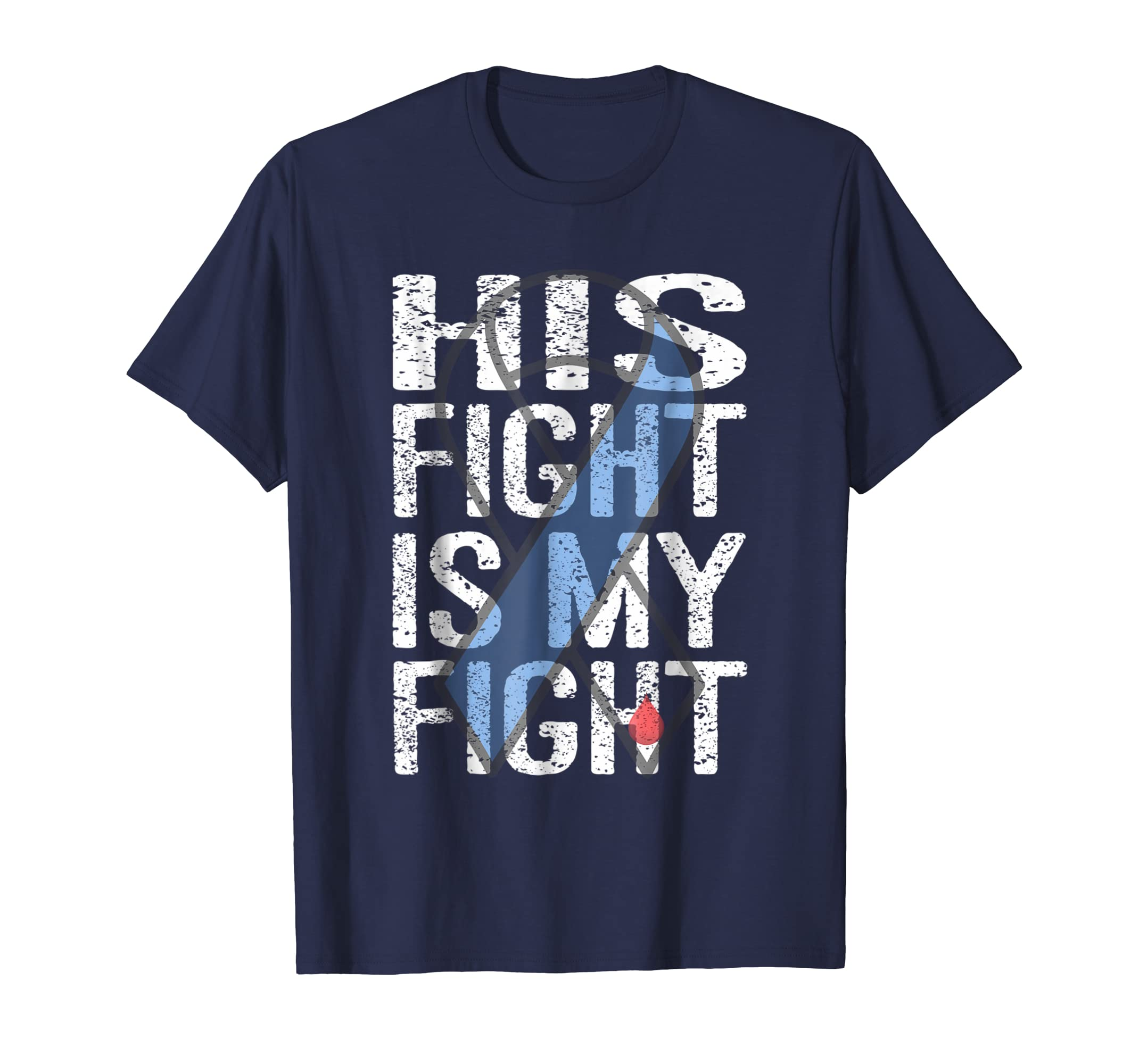 His Fight is My Fight Diabetes Awareness Tee-azvn