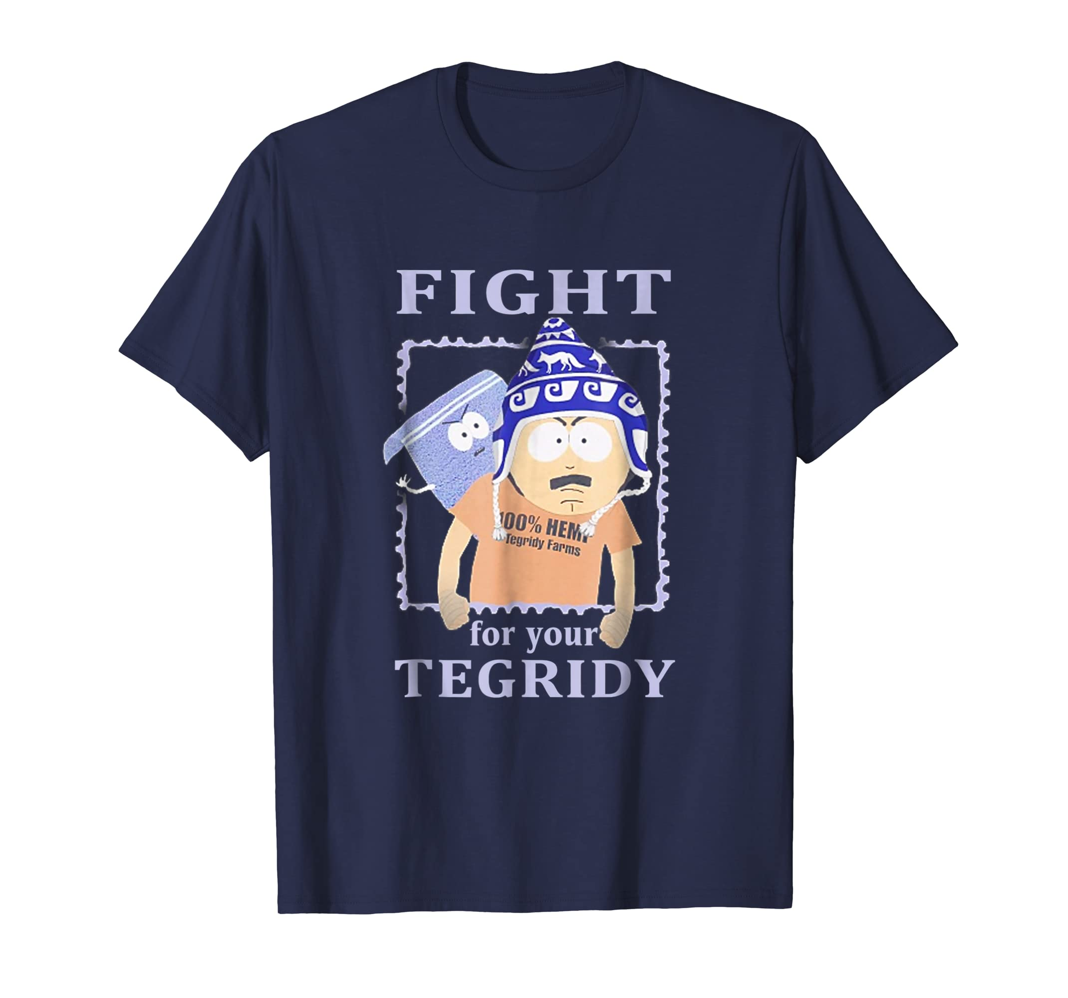 Fight For Your Tegridy Funny T Shirt-azvn