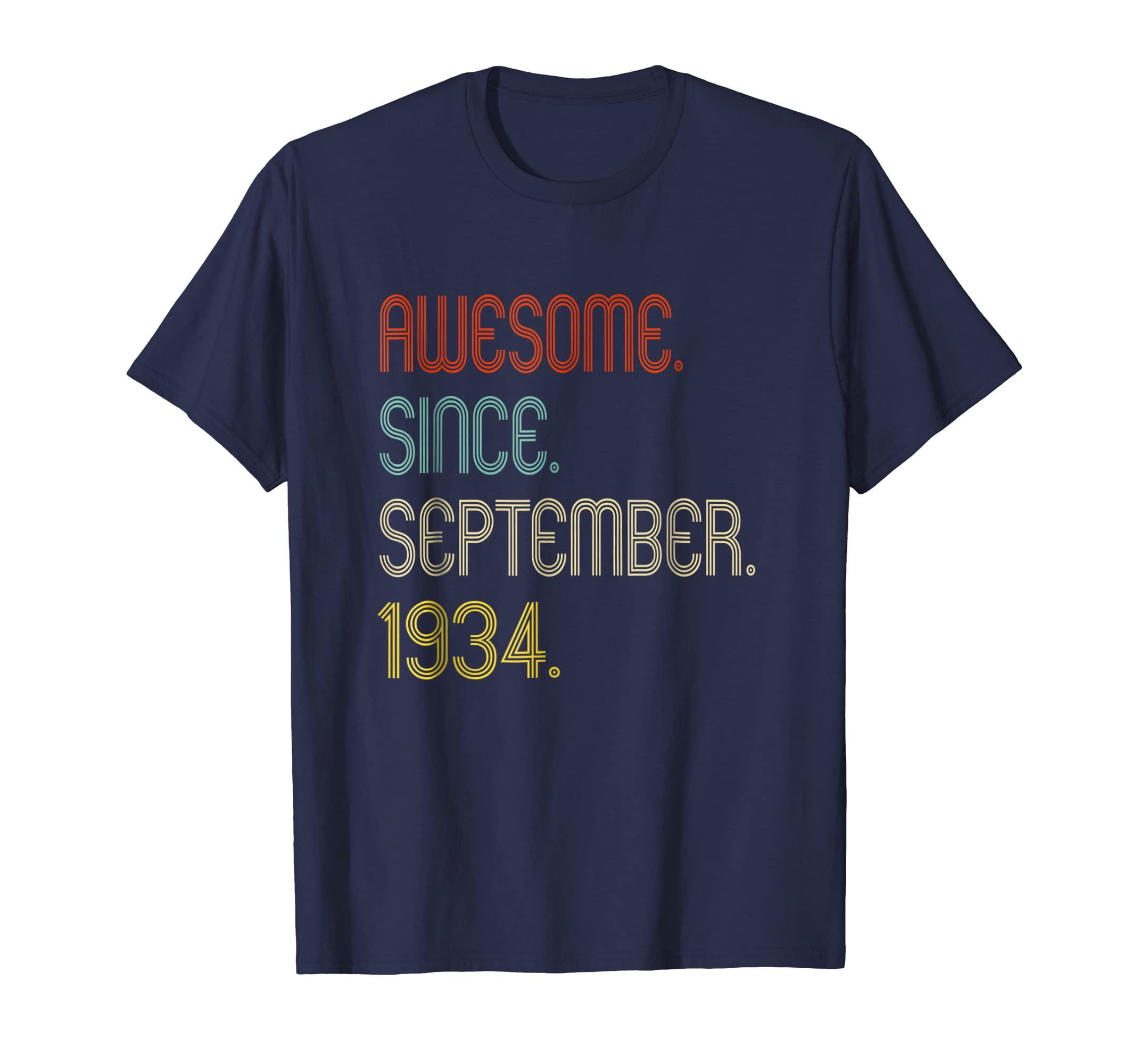 Awesome Since September 1934 T Shirt Funny 84th Birthday-Teesml