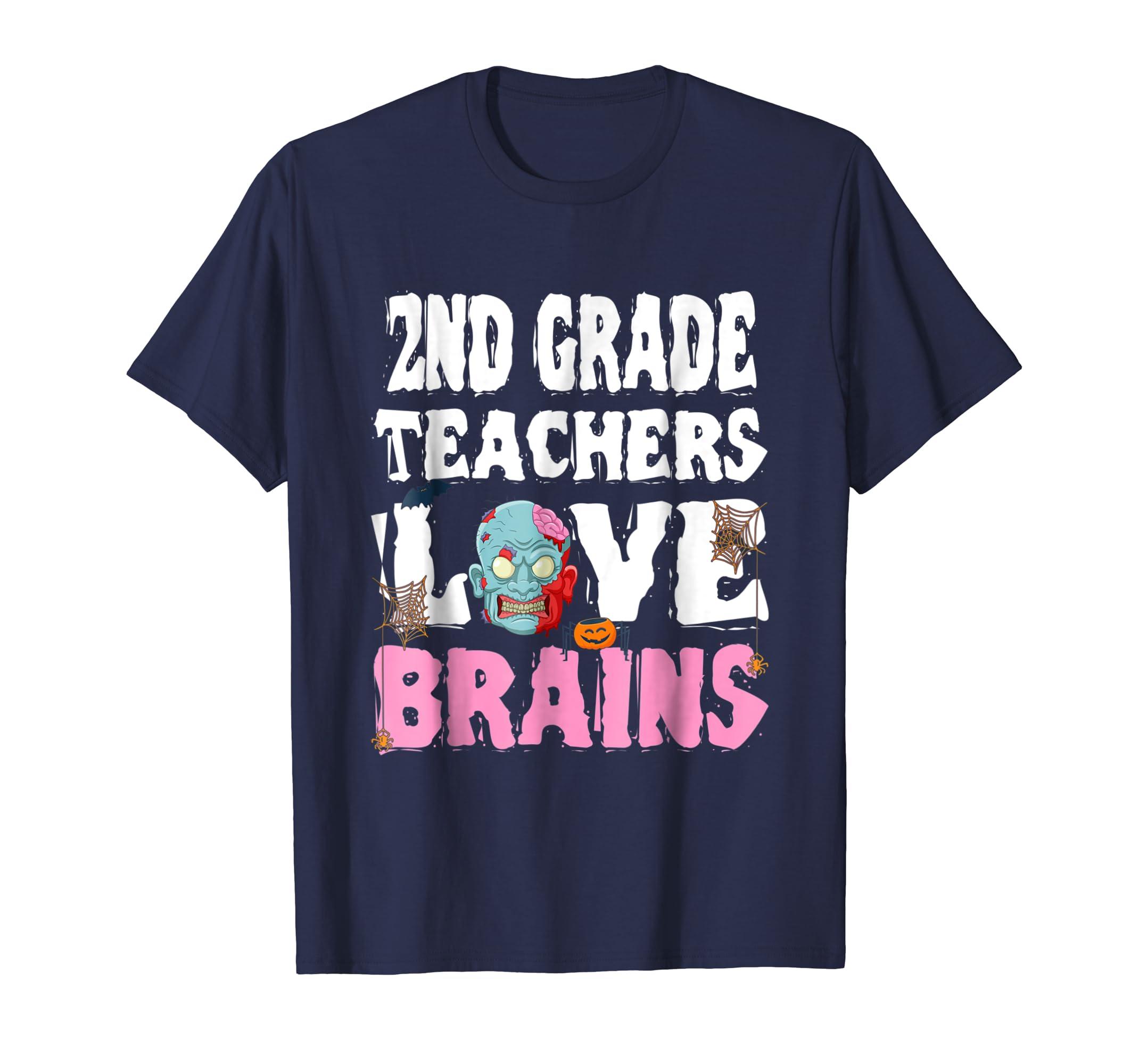 2nd Grade Teachers Love Brains Halloween T Shirt-ln