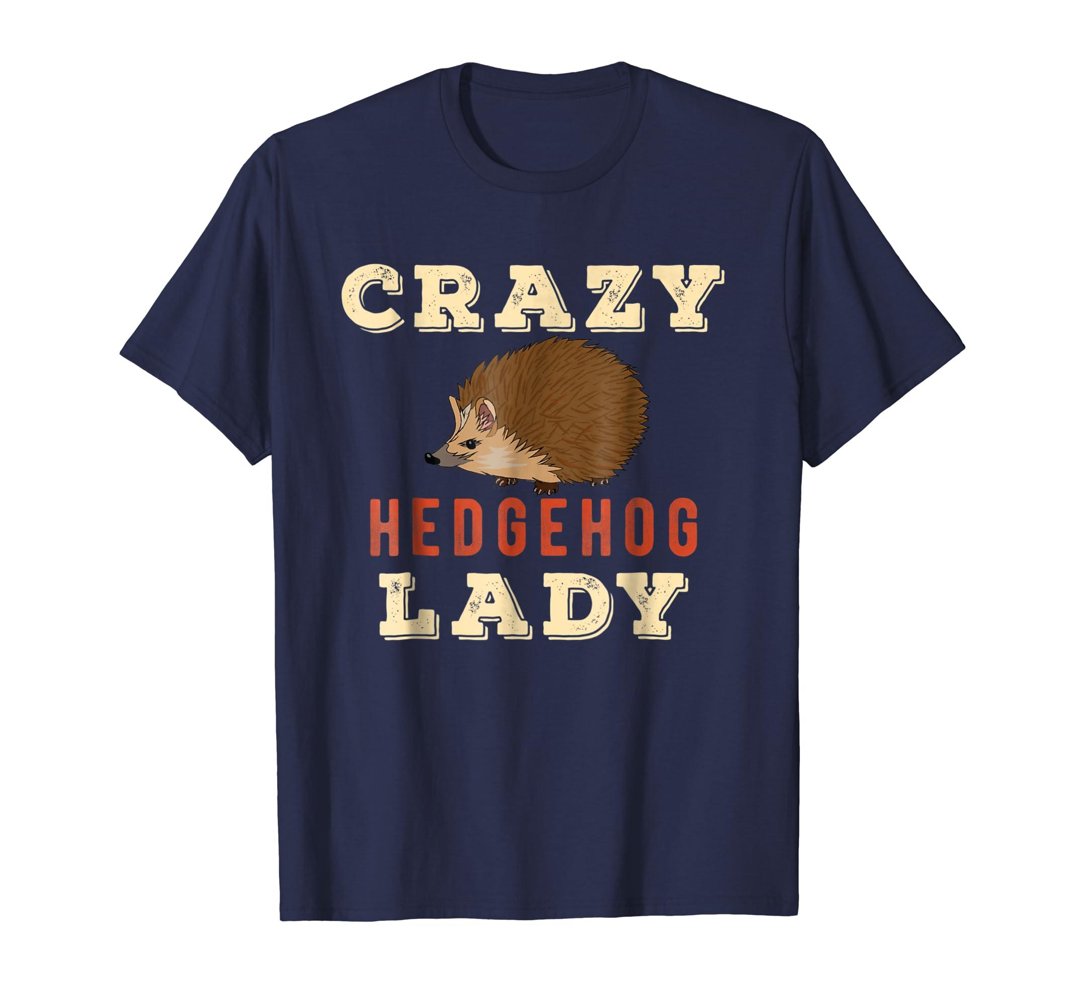 Crazy Hedgehog Lady T Shirt   Funny Spikey Hedgehog-Teesml
