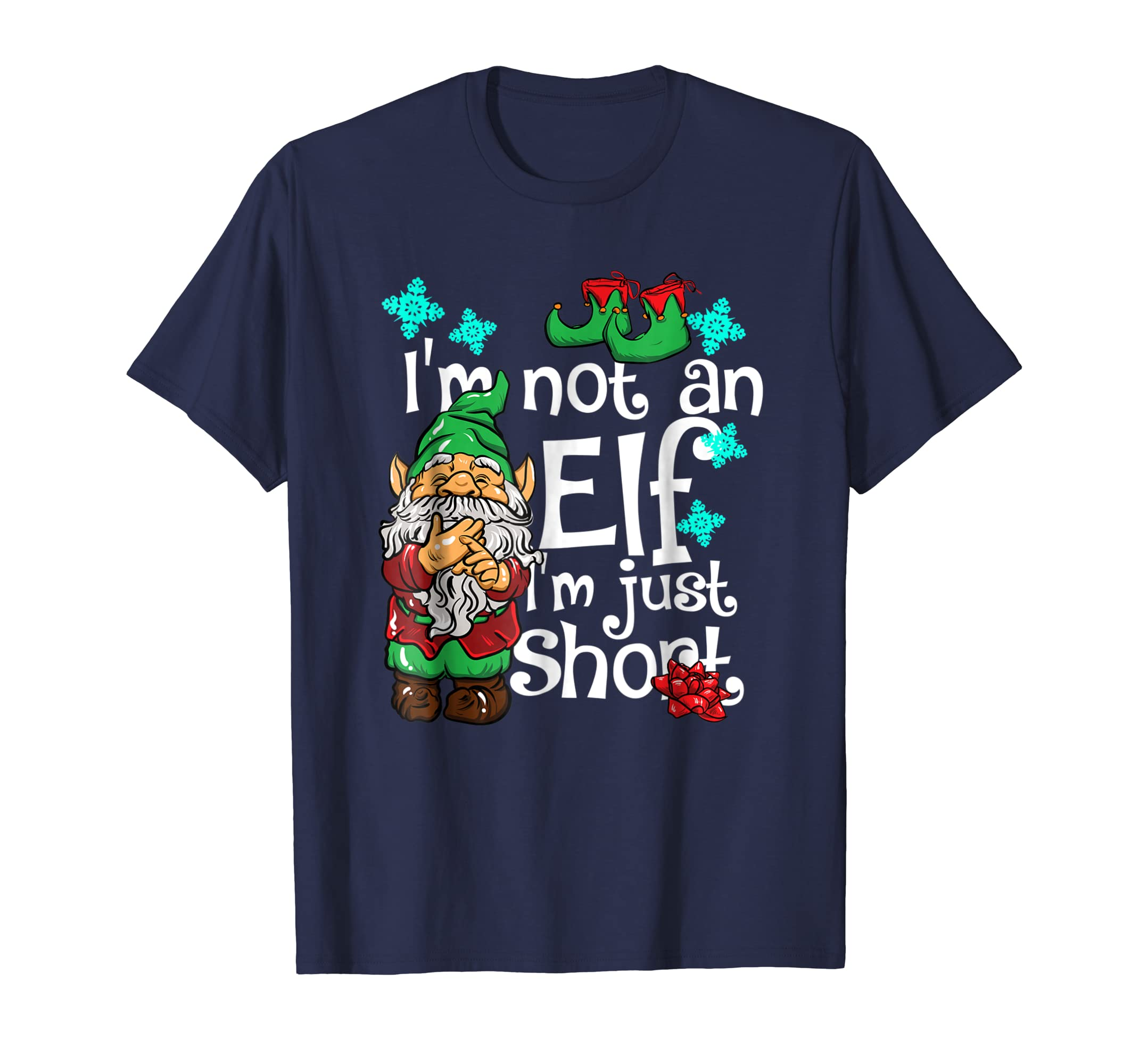 I'm Not An Elf I'm Just Short Funny Christmas Elves T Shirt-azvn