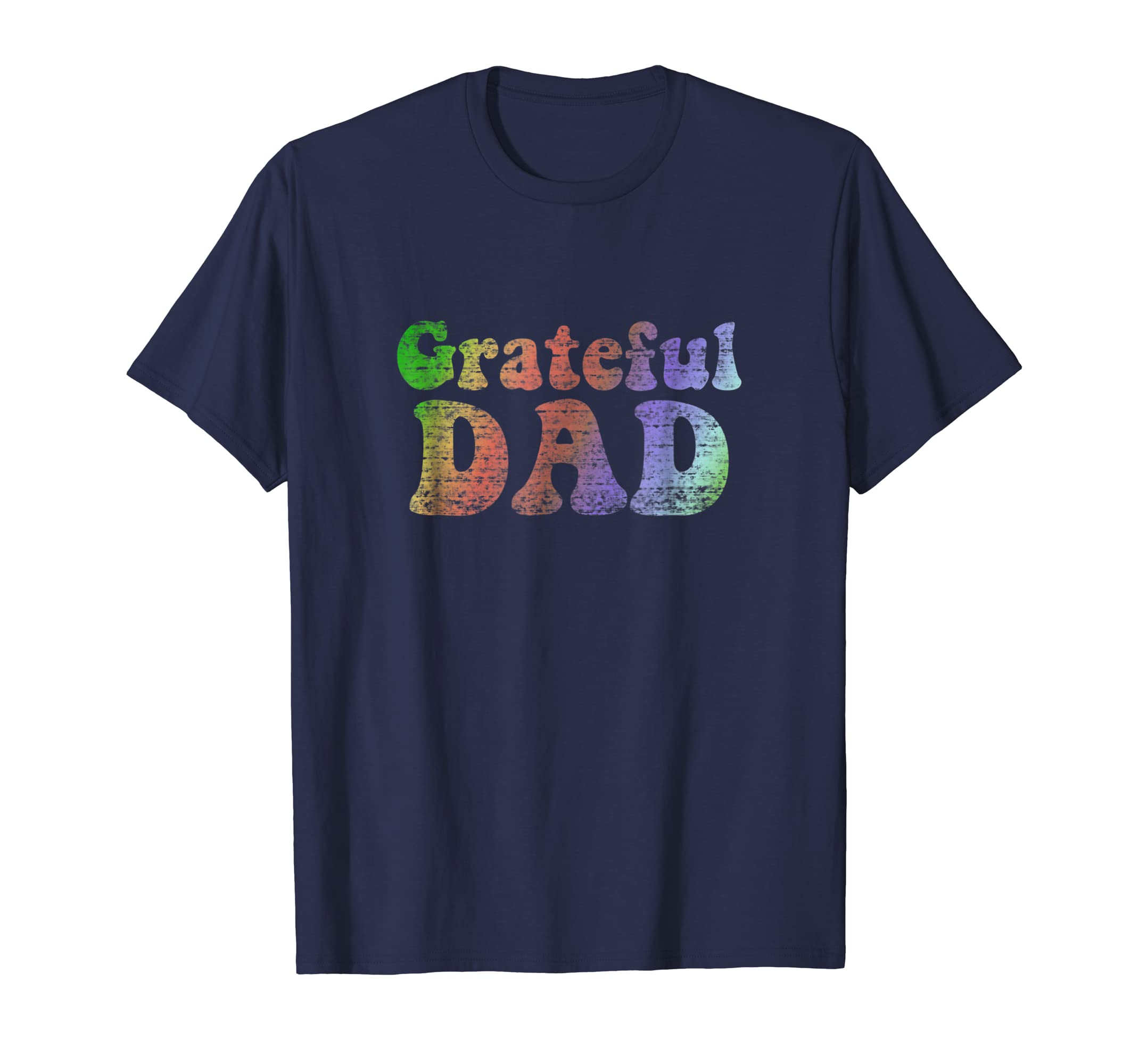 5531c1fd Amazon.com: Mens Grateful Dad T-Shirt Vintage Tee Father's Day Gift:  Clothing