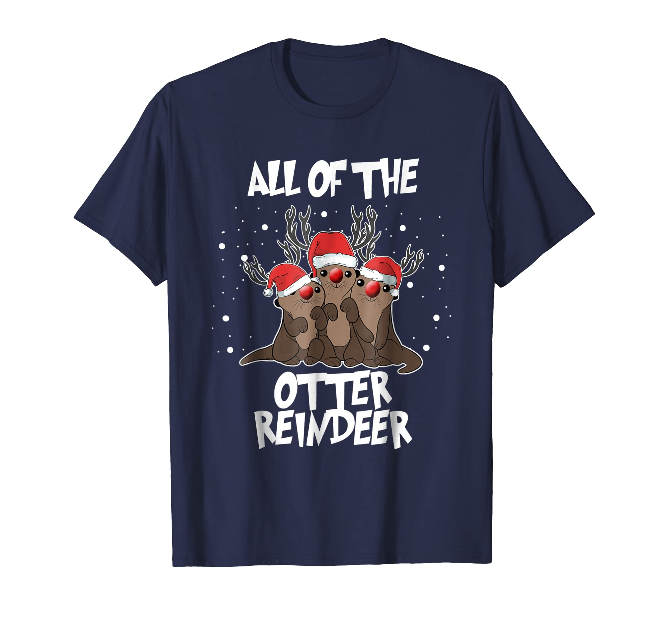 All Of The Otter Reindeer Cute Merry Xmas T Shirt-azvn